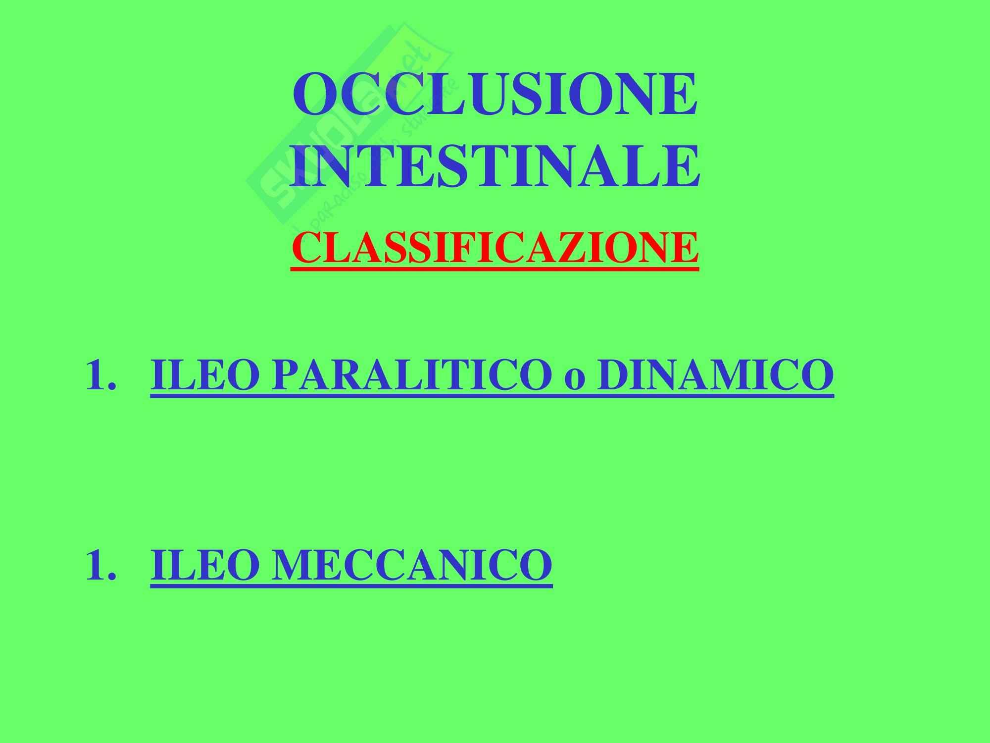 Chirurgia dell'apparato digerente - Occlusione Intestinale Pag. 2