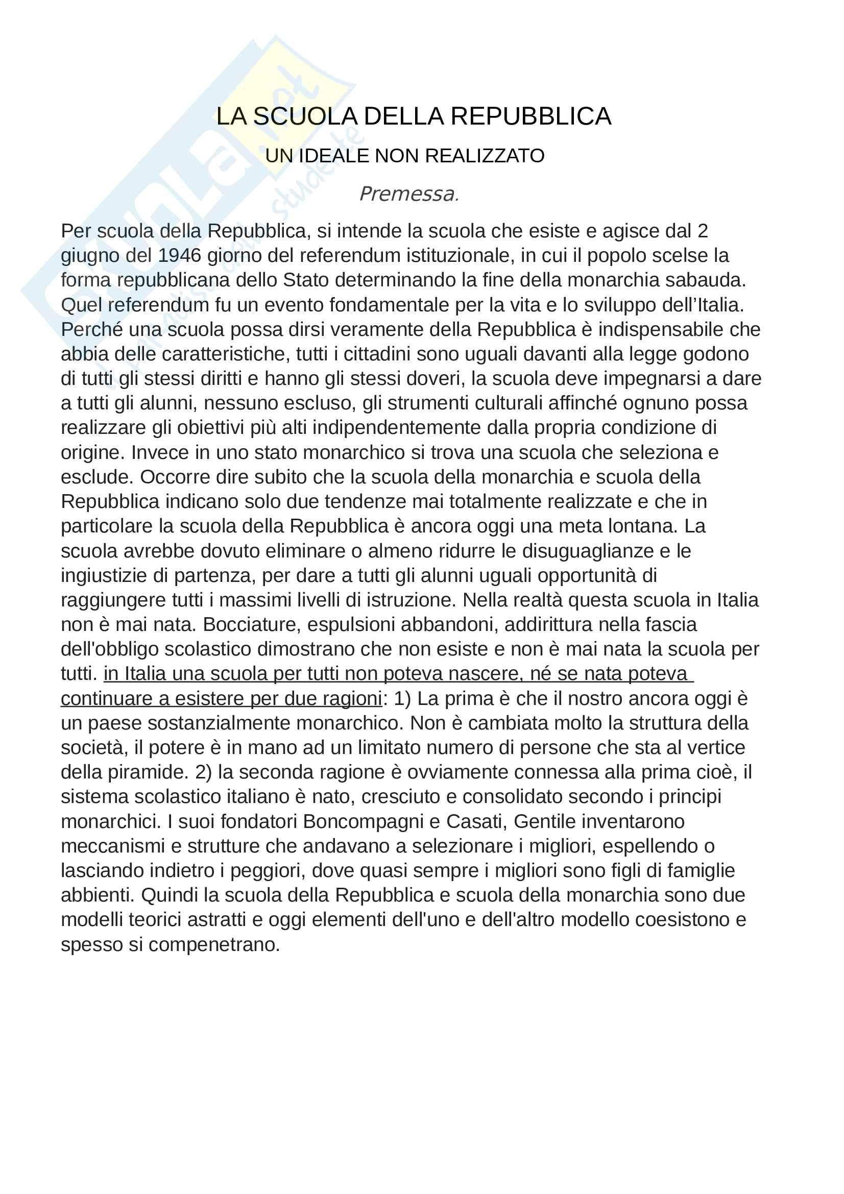Riassunto esame storia dell'educazione e del sistema scolastico, prof.d'Arcangeli, libro consigliato La scuola della Repubblica, un ideale non realizzato, Alberti, A.
