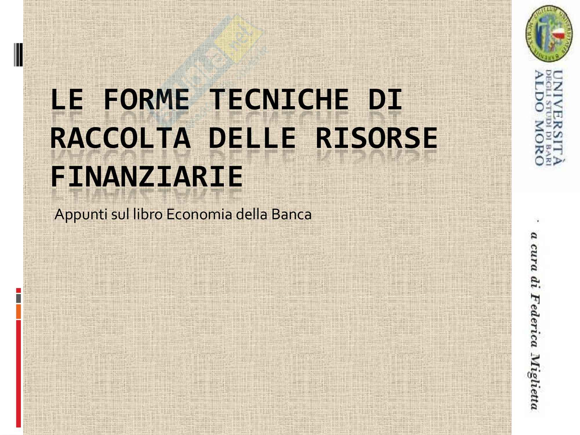 Economia degli intermediari finanziari - forme tecniche raccolta