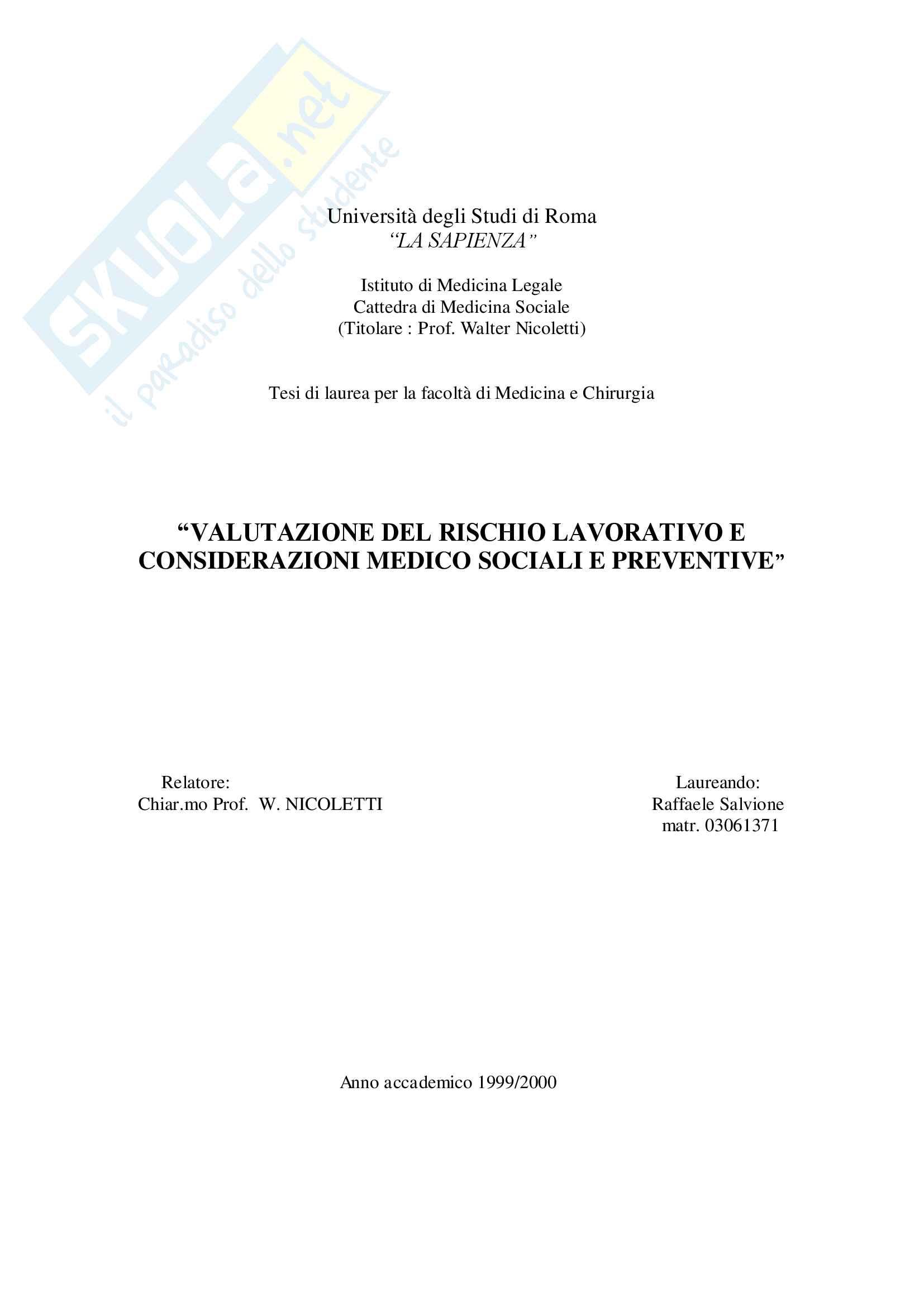"""""""Valutazione del rischio lavorativo e considerazioni medico sociali e preventive"""""""