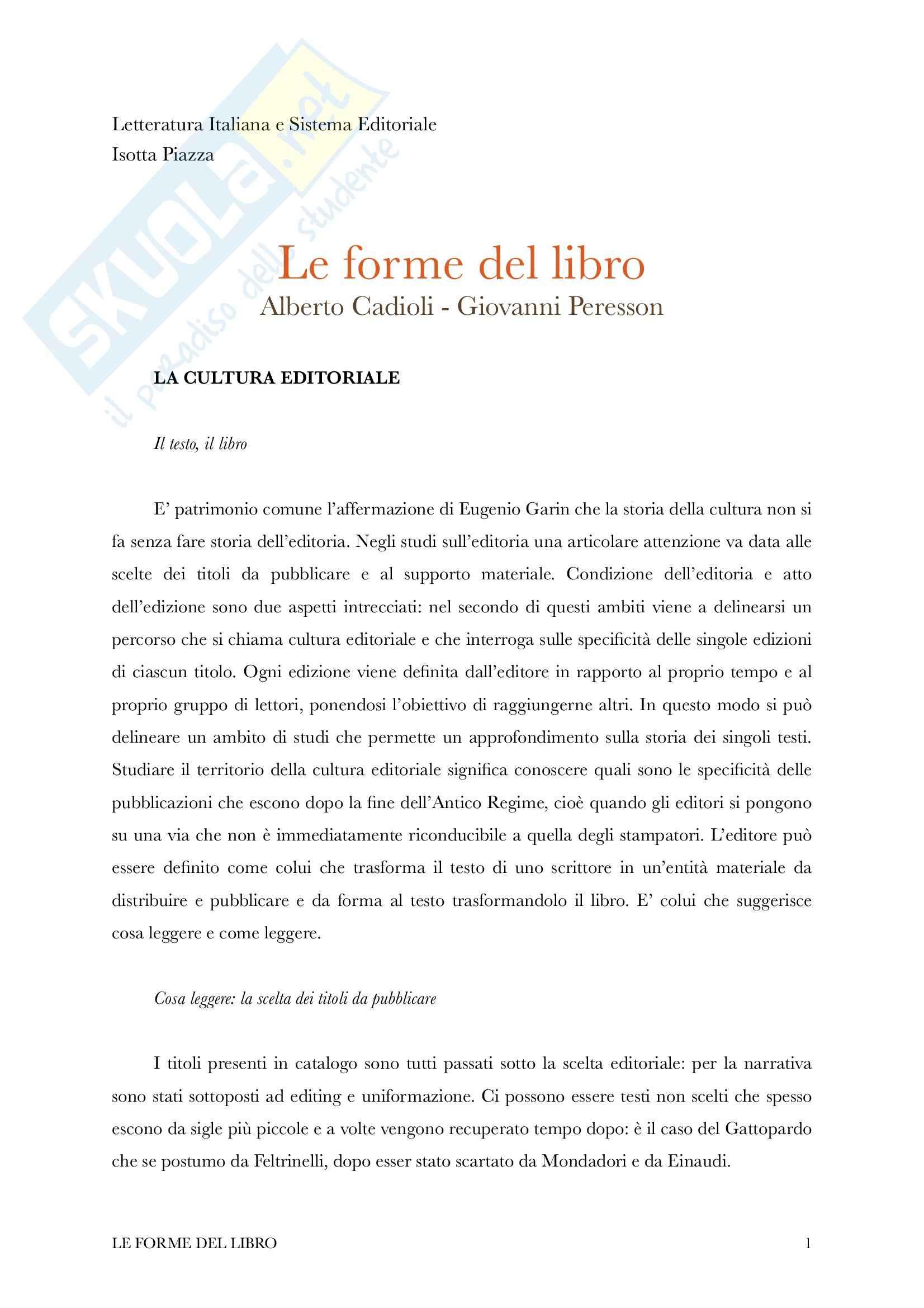 Riassunto esame Letteratura Italiana Contemporanea e Sistema Editoriale, Prof. Piazza, Libro consigliato Le forme del libro, Cadioli