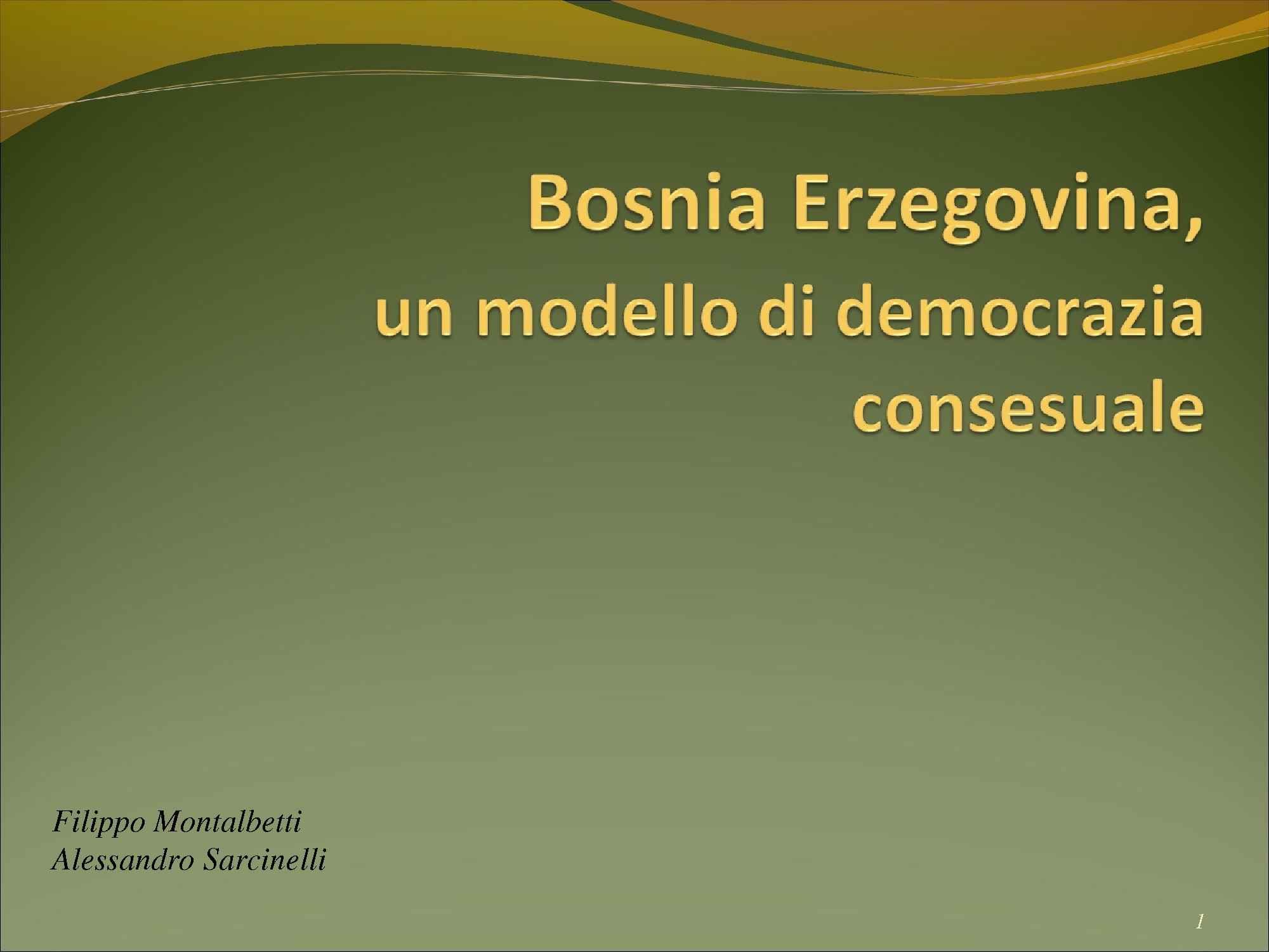 Sistema istituzionale ed elettorale in Bosnia - Erzegovina