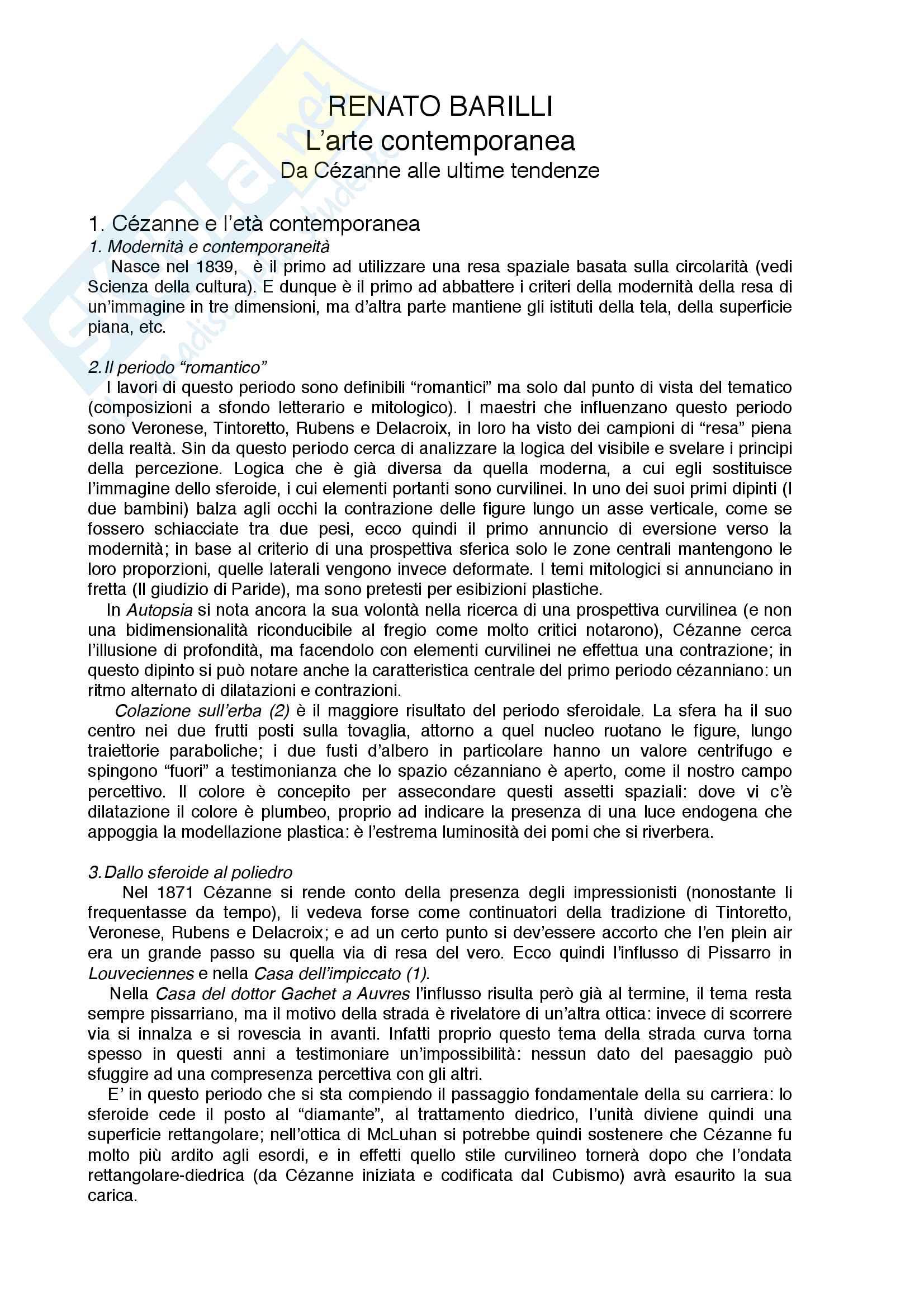 Riassunto esame Storia dell'arte contemporanea, prof. di Scienze letterarie, libro consigliato Renato Barilli, l'arte contemporanea da Cézanne alle ultime tendenze