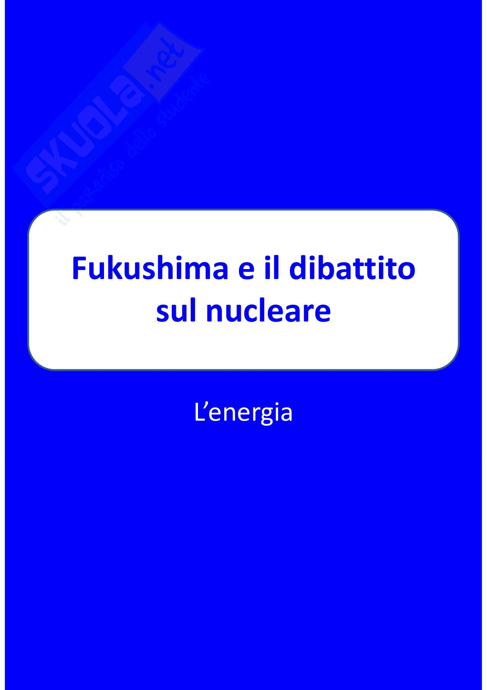 Fukushima e il dibattito sul nucleare