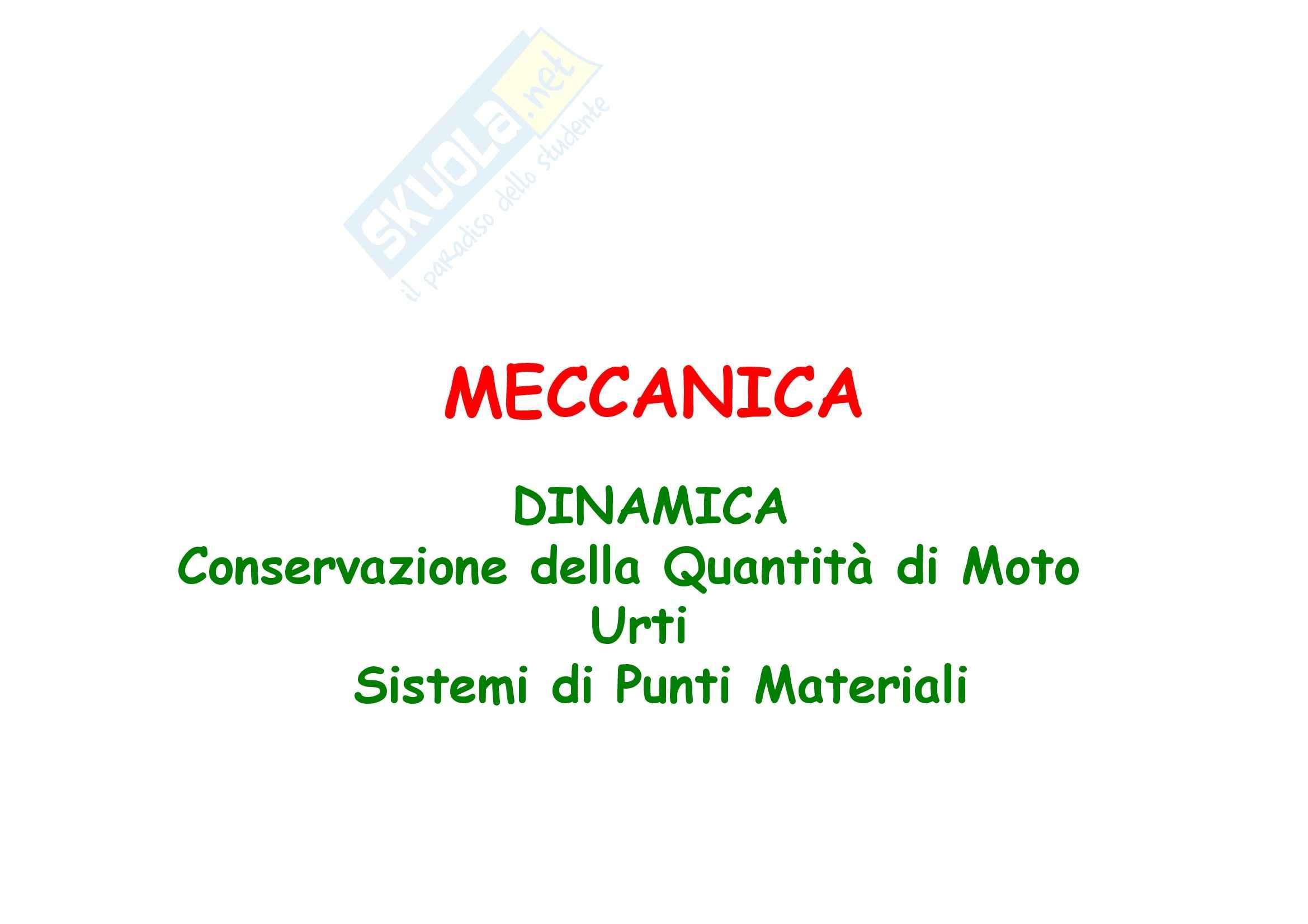 Fisica generale - Meccanica e conservazione della quantità di moto