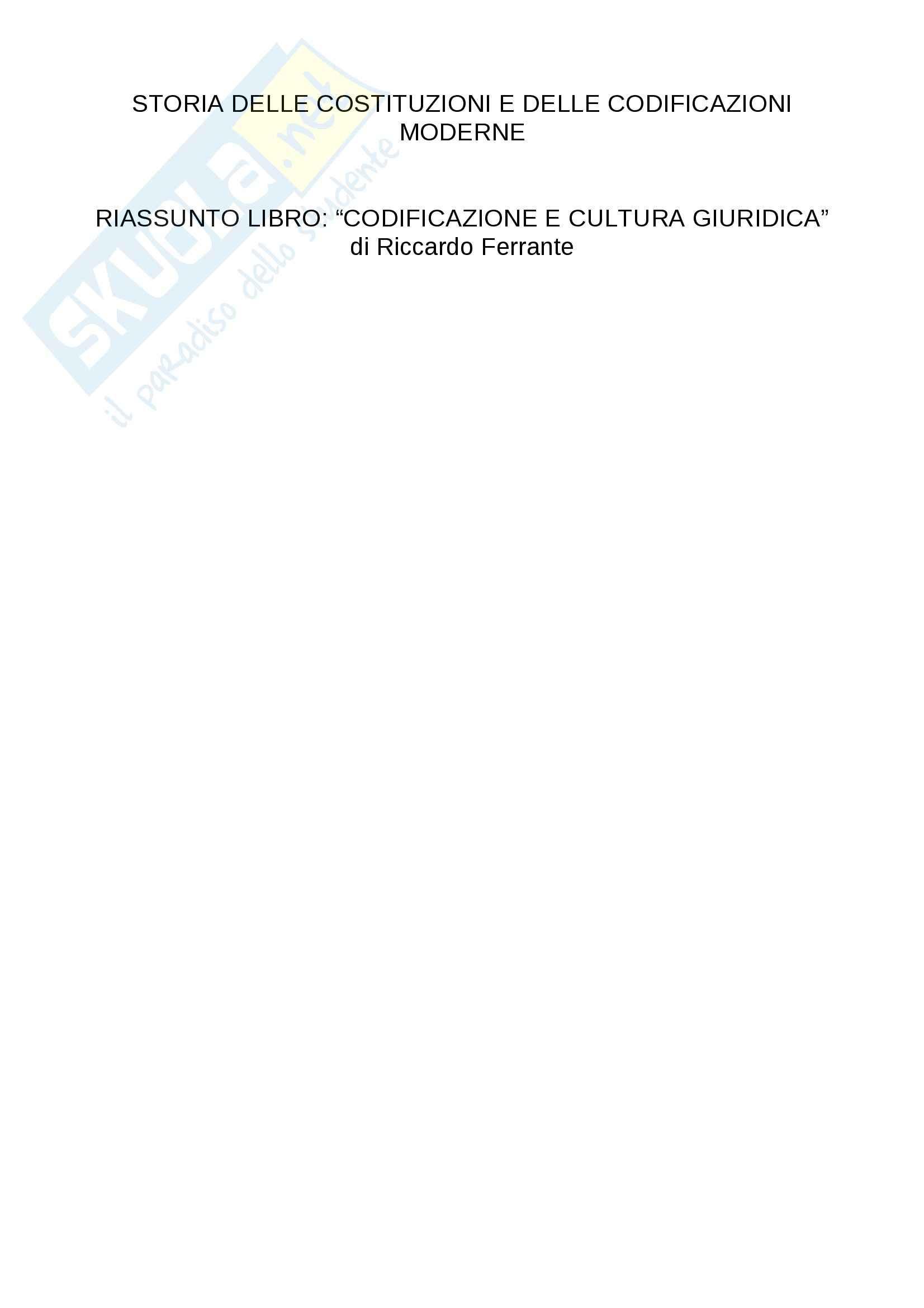 Riassunto esame storia delle codificazioni, prof.  Ferrante, libro consigliato Codificazione e cultura giuridica, Ferrante
