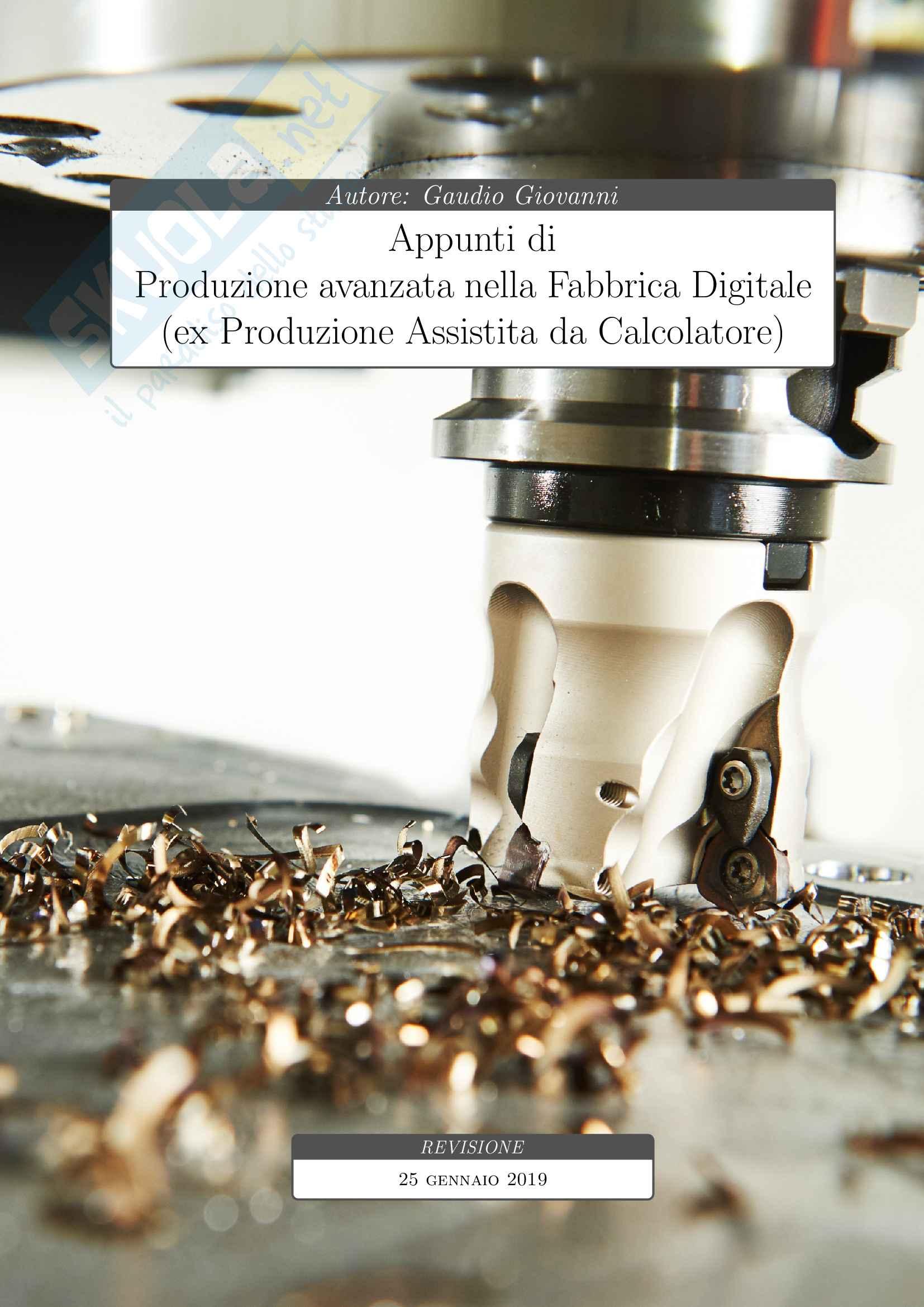 Appunti di Produzione Avanzata nella Fabbrica Digitale + Progetto completo [PAFD - ex PAC]