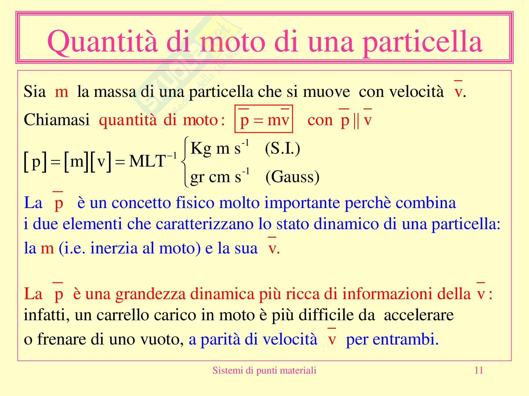Fisica medica - sistemi di punti materiali Pag. 11