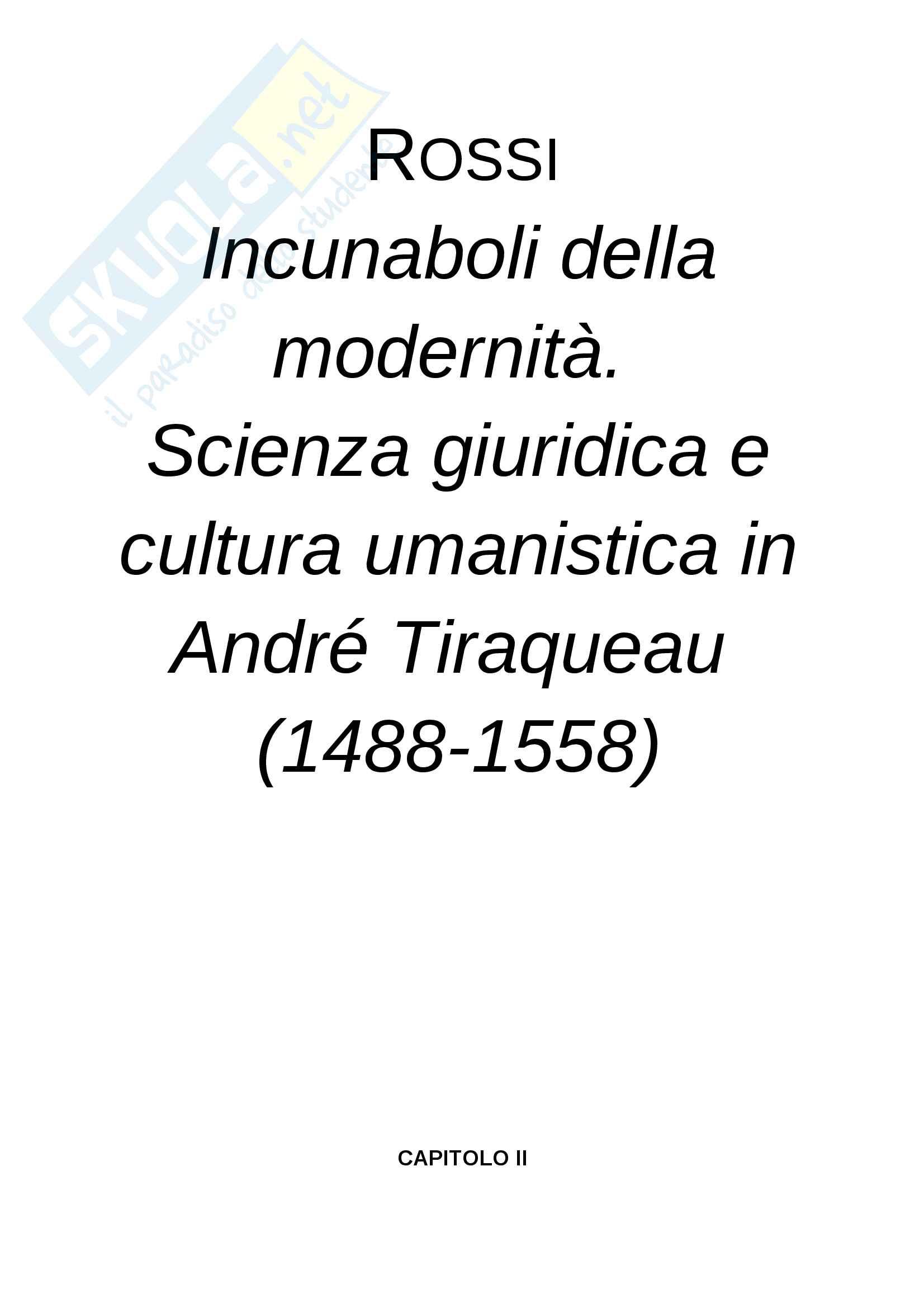 Riassunto esame Storia del Diritto Medievale, prof. Rossi, libro consigliato Icunamboli della modernità.