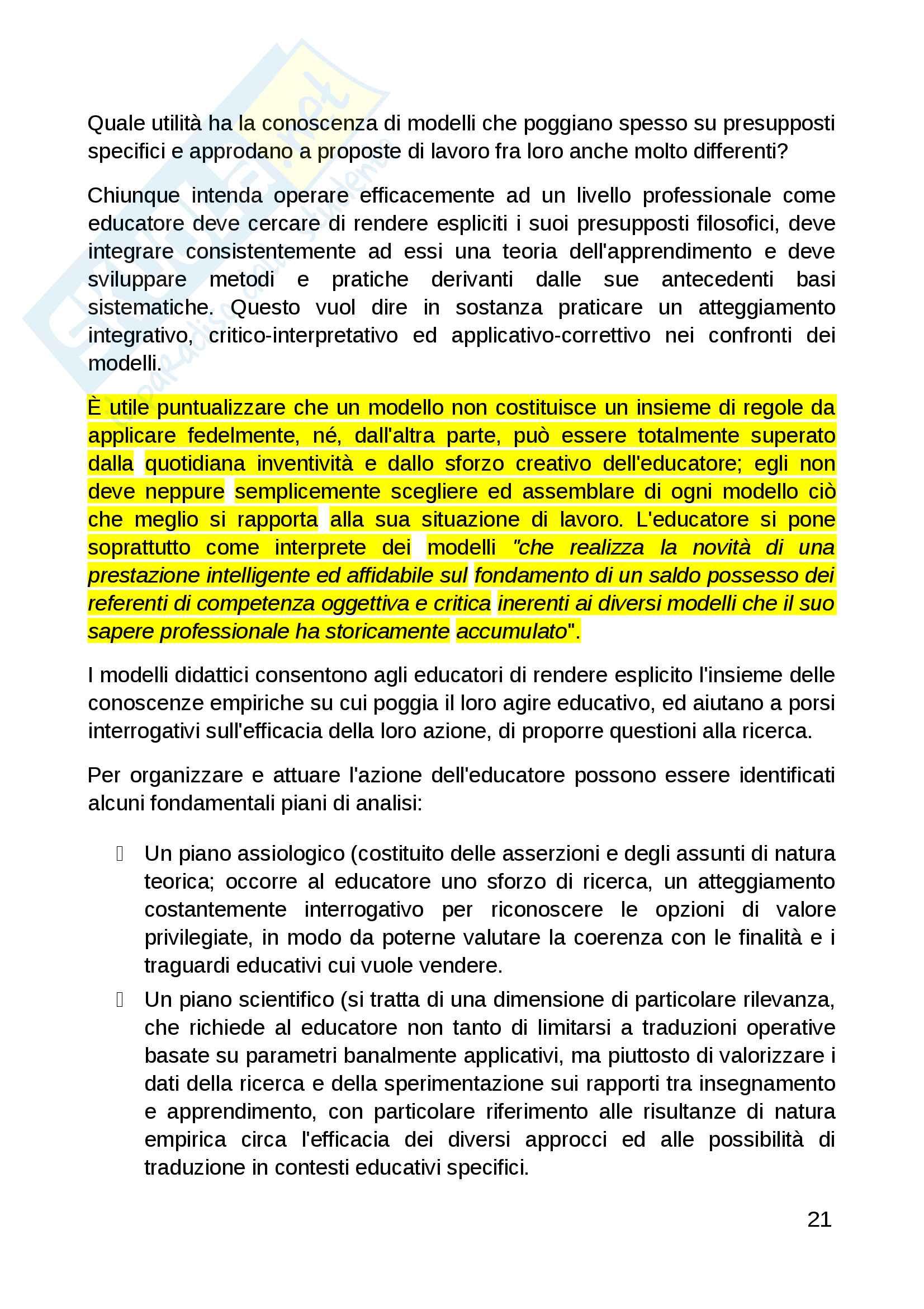 Riassunto esame didattica generale, prof. Falcinelli, libro consigliato Le nuove professioni educative La didattica nei servizi socio culturali e assistenziali, Daniela Maccario Pag. 21