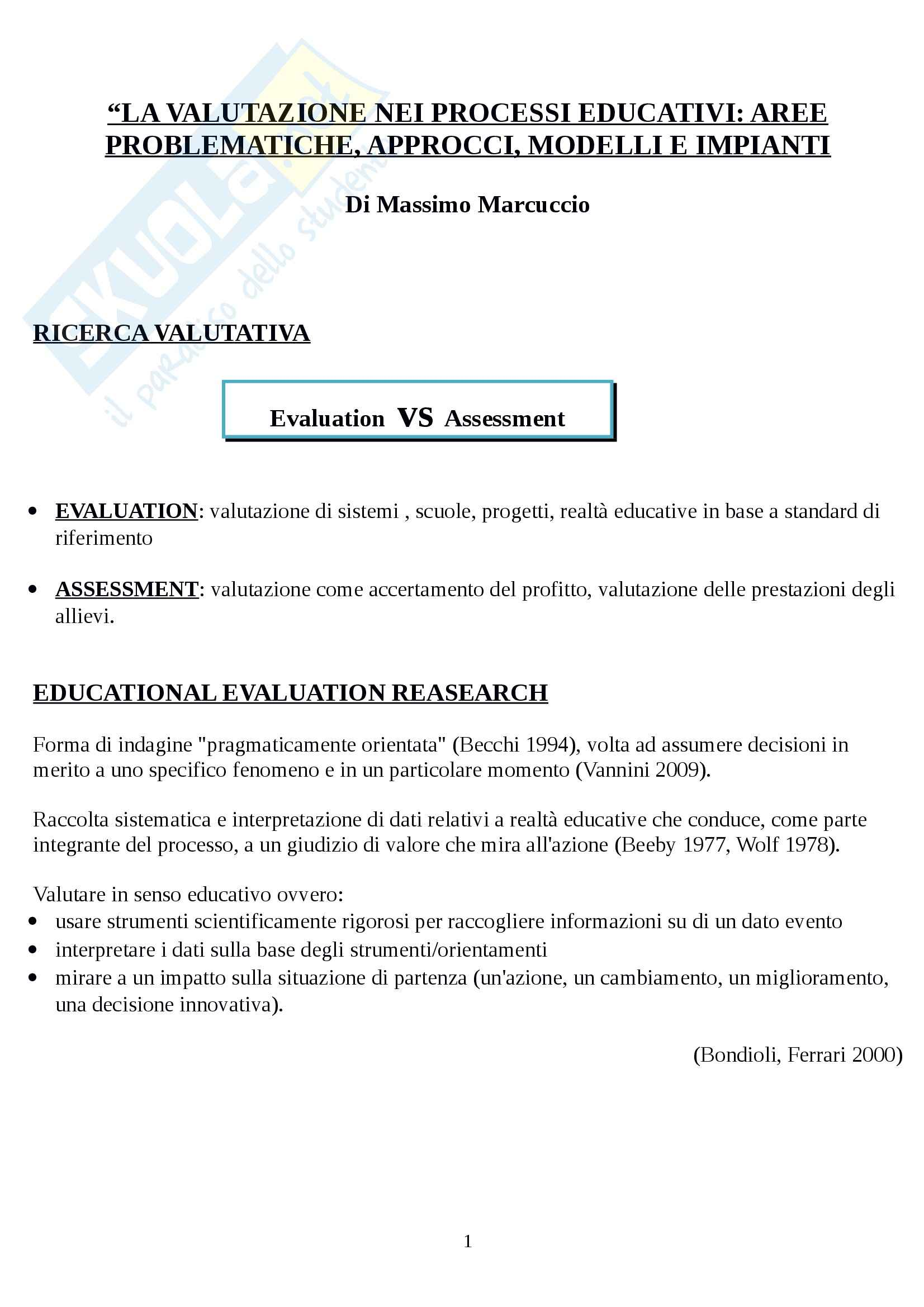 Riassunto esame Teorie e Metodi di Progettazione e valutazione dei processi educativi, Prof. Luppi, dispensa consigliata La valutazione nei processi educativi di M. Marcuccio