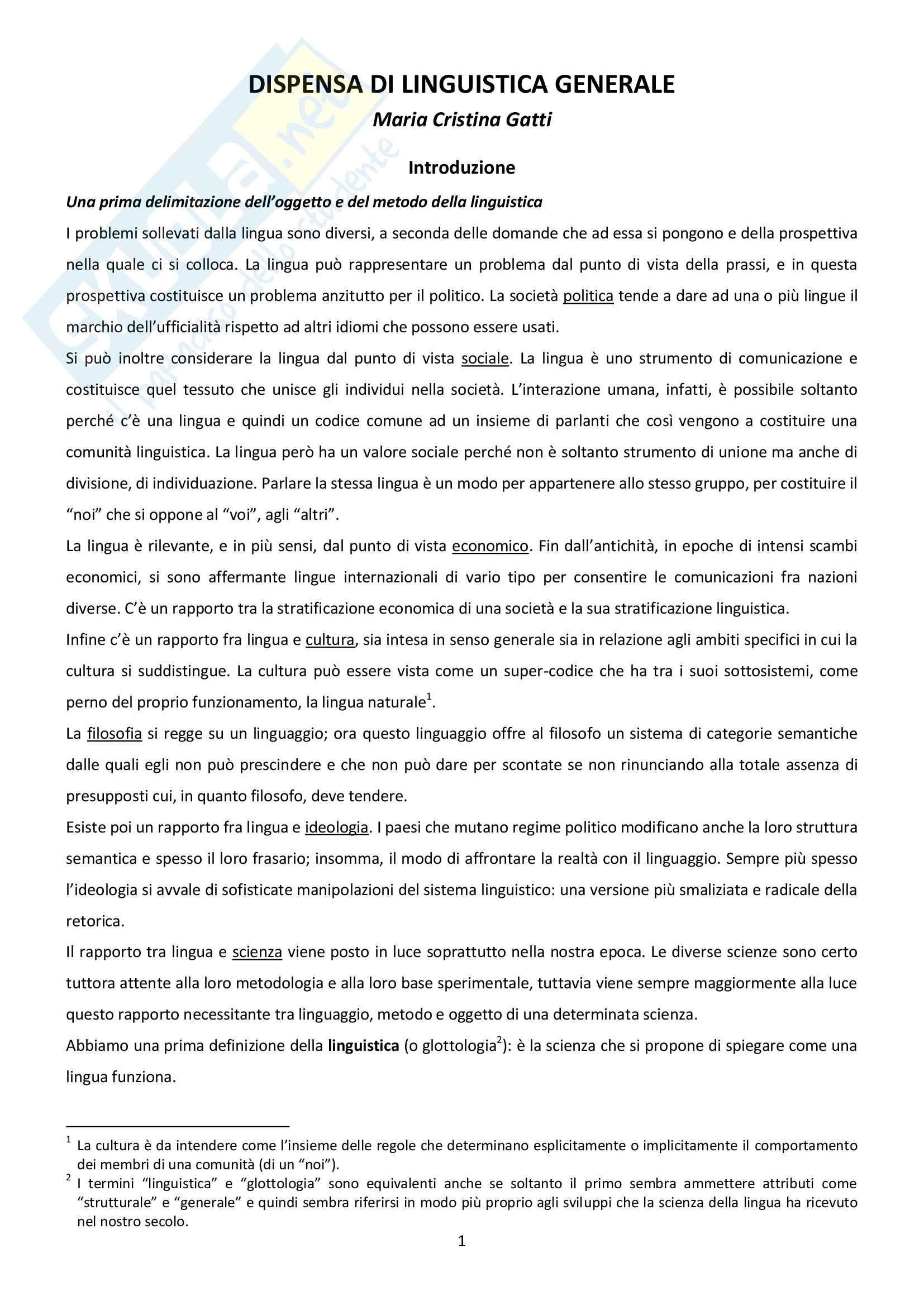 Riassunto esame Linguistica generale, docente Gatti, libro consigliato Dispensa e testi per il corso di: Linguistica Generale, M.C. Gatti