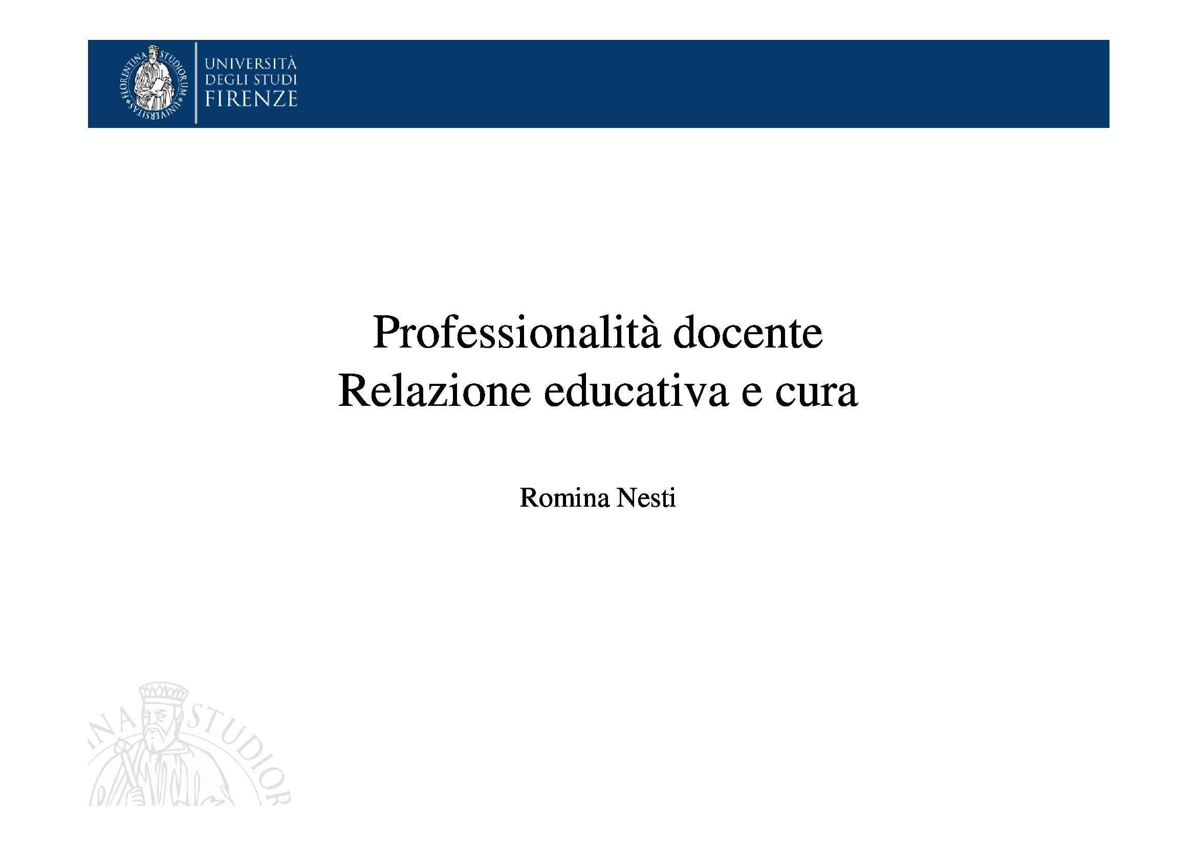 Dispensa di Pedagogia, Professionalità docente. Relazione educativa e cura