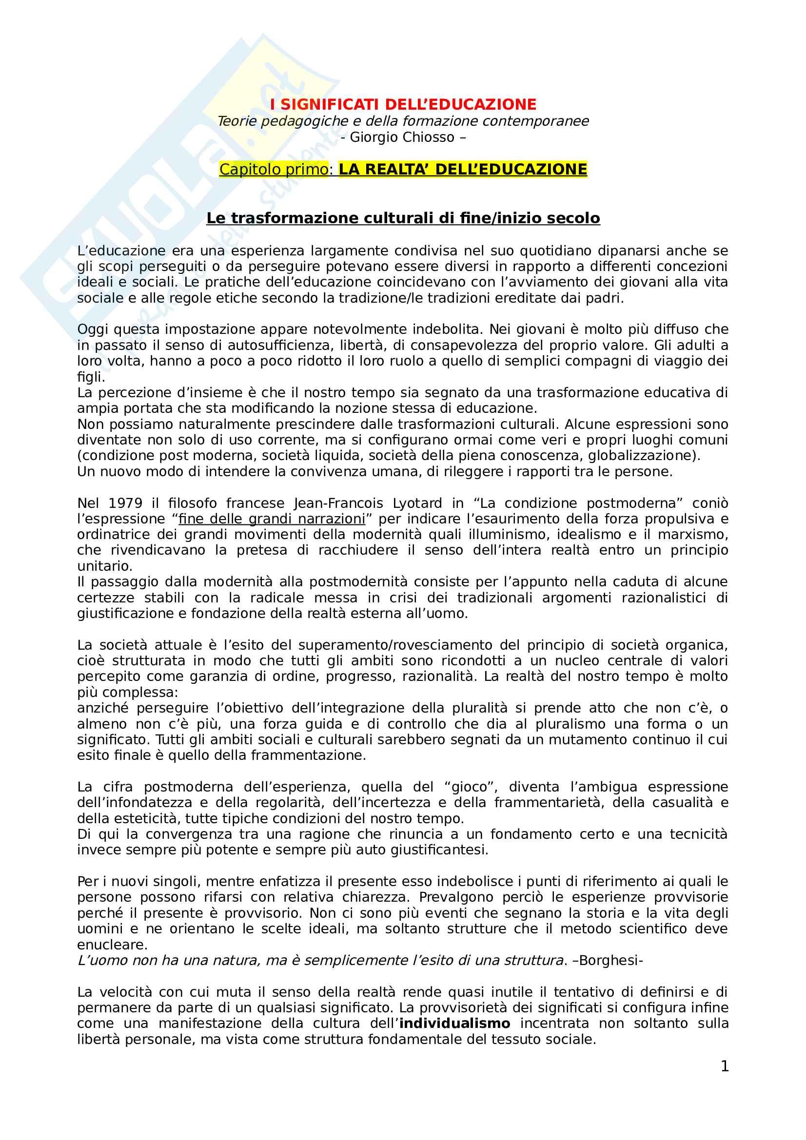 Riassunto esame pedagogia generale, docenti Chiosso e Nosari, libro consigliato I Significati dell'educazione. Teorie Pedagogiche e della formazione contemporanee, Chiosso