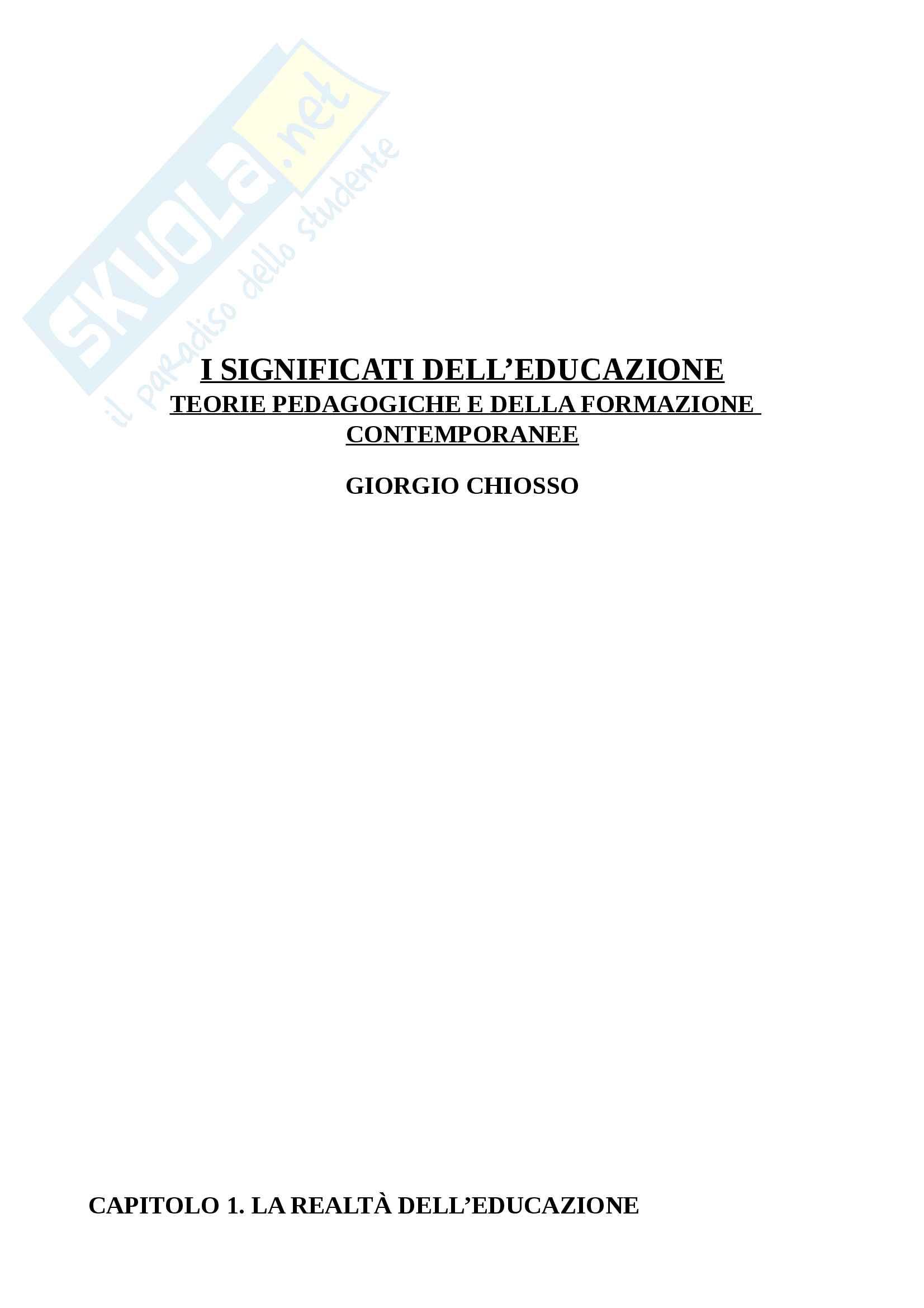 """Riassunto esame Pedagogia Generale, docente Antonino Michelin, libro consigliato """"I Significati dell'Educazione"""", Giorgio Chiosso"""