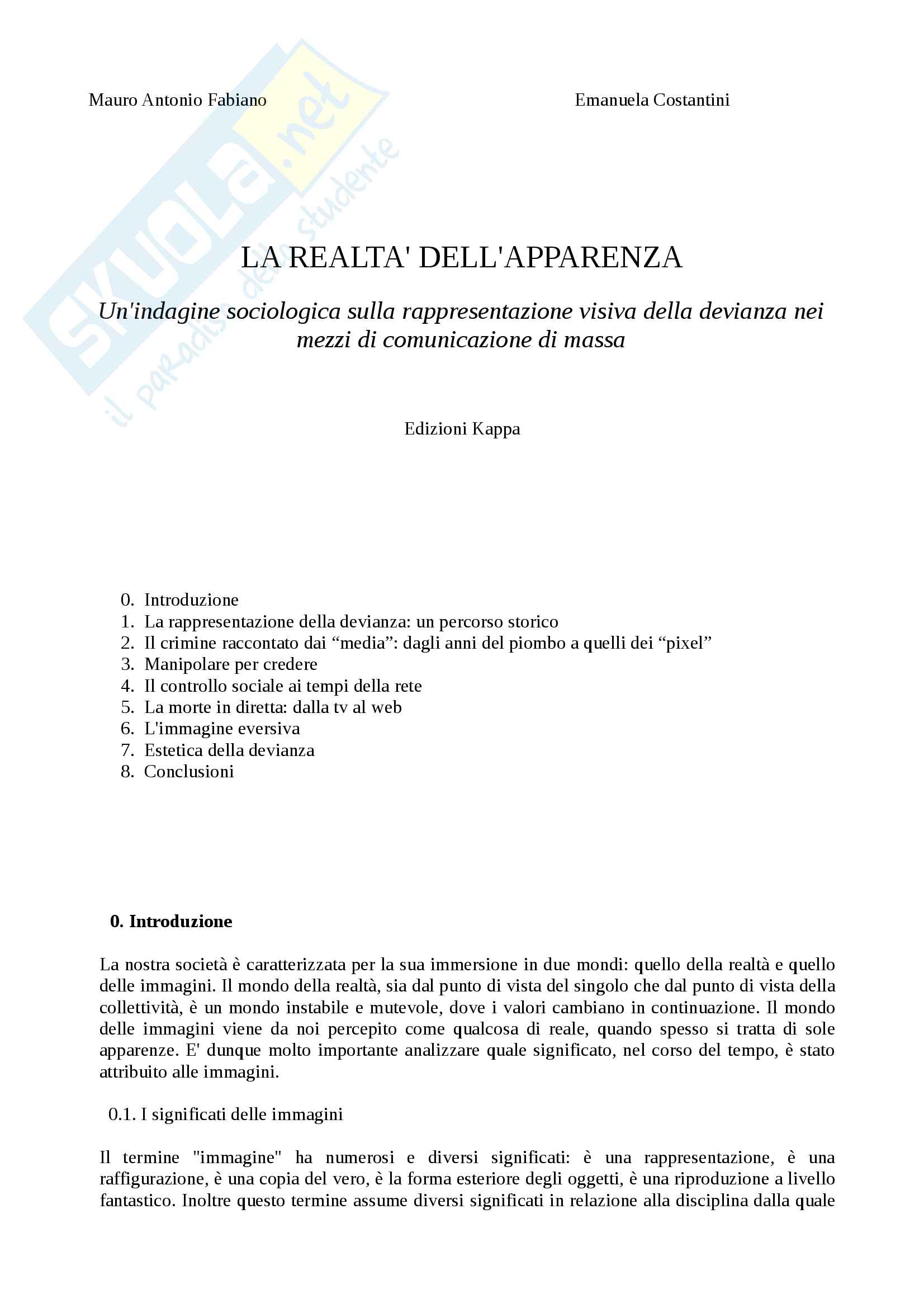Riassunto esame sociologia, Fabiano, libro consigliato La realtà dell'apparenza, Mauro Antonio Fabiano, Emanuela Costantini
