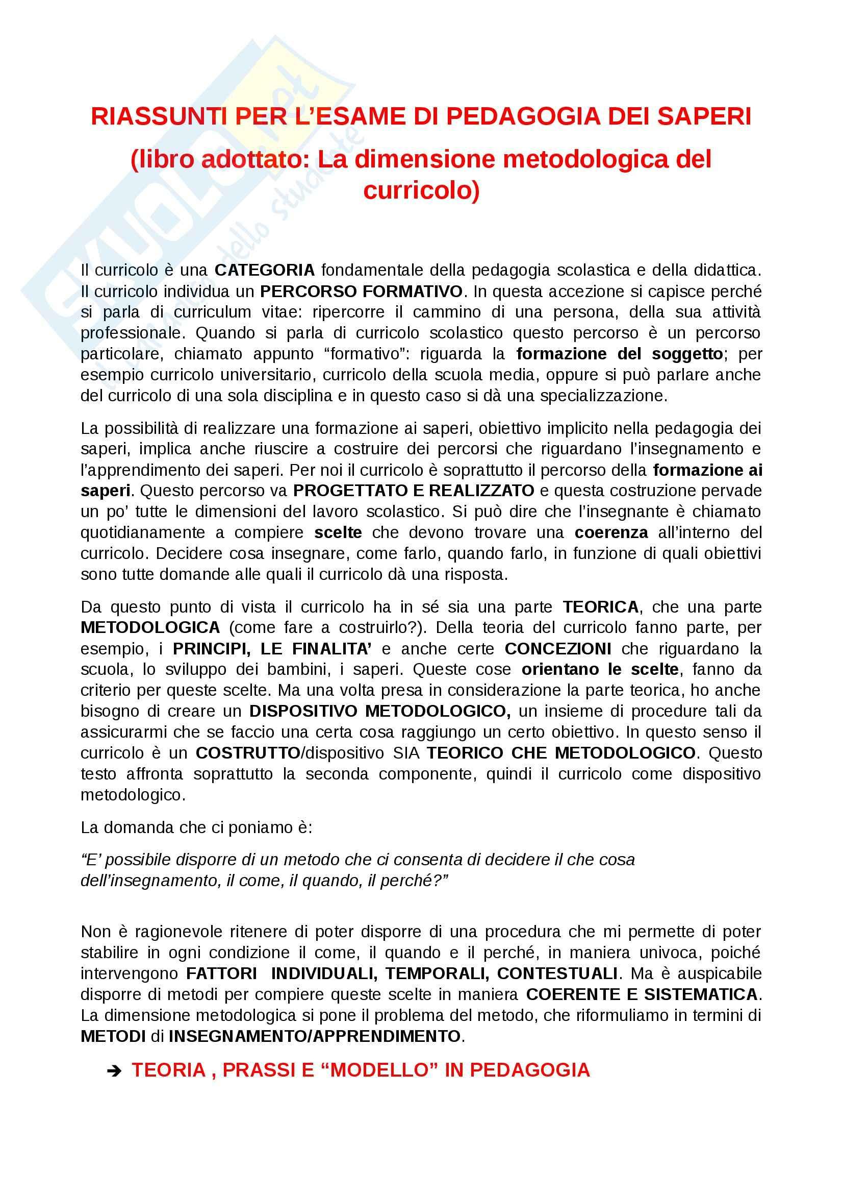 Riassunto esame Pedagogia dei saperi, prof. Martini, libro consigliato La dimensione metodologica del curricolo, Baldacci