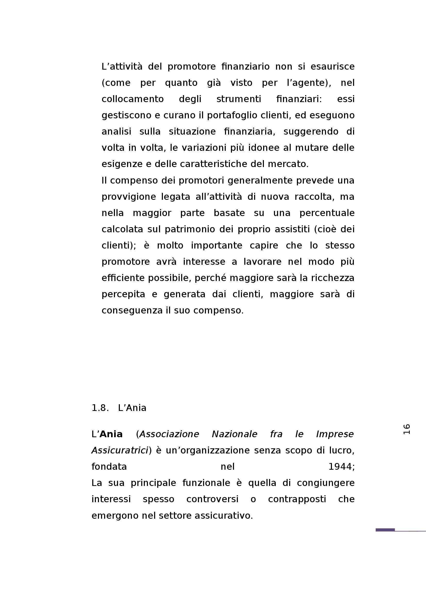 Tesi - Evoluzione del settore assicurativo: sintesi delle strategie di Marketing Mix, Forex e Trading nella società del rischio Pag. 41