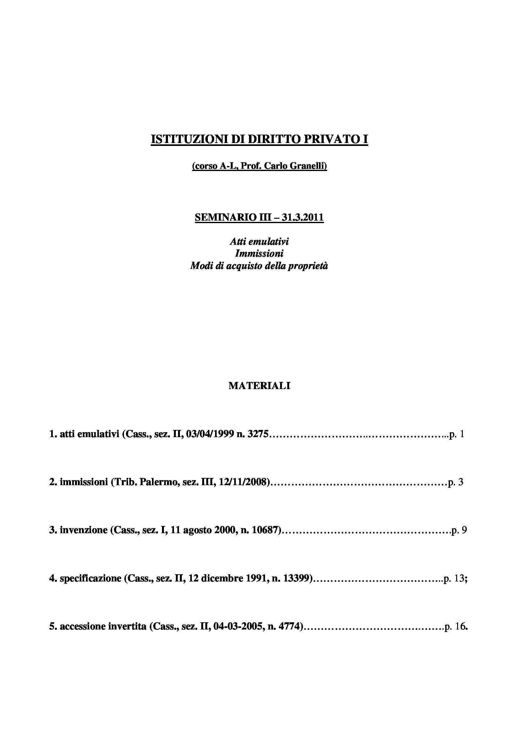 Atti emulativi - Immissioni - Modi acquisto proprietà