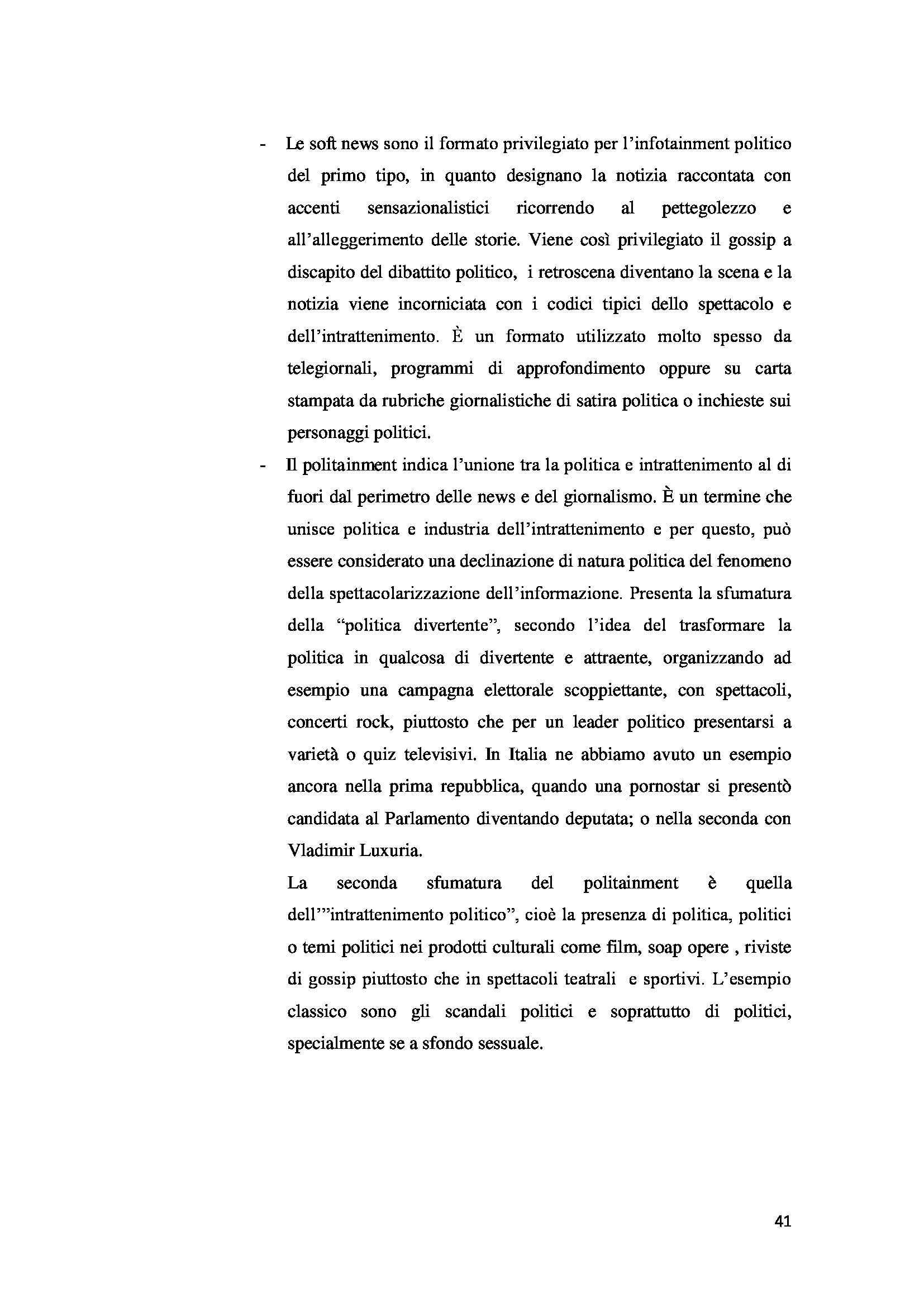 Tesi triennale - La personalizzazione e la spettacolarizzazione della politica Pag. 41