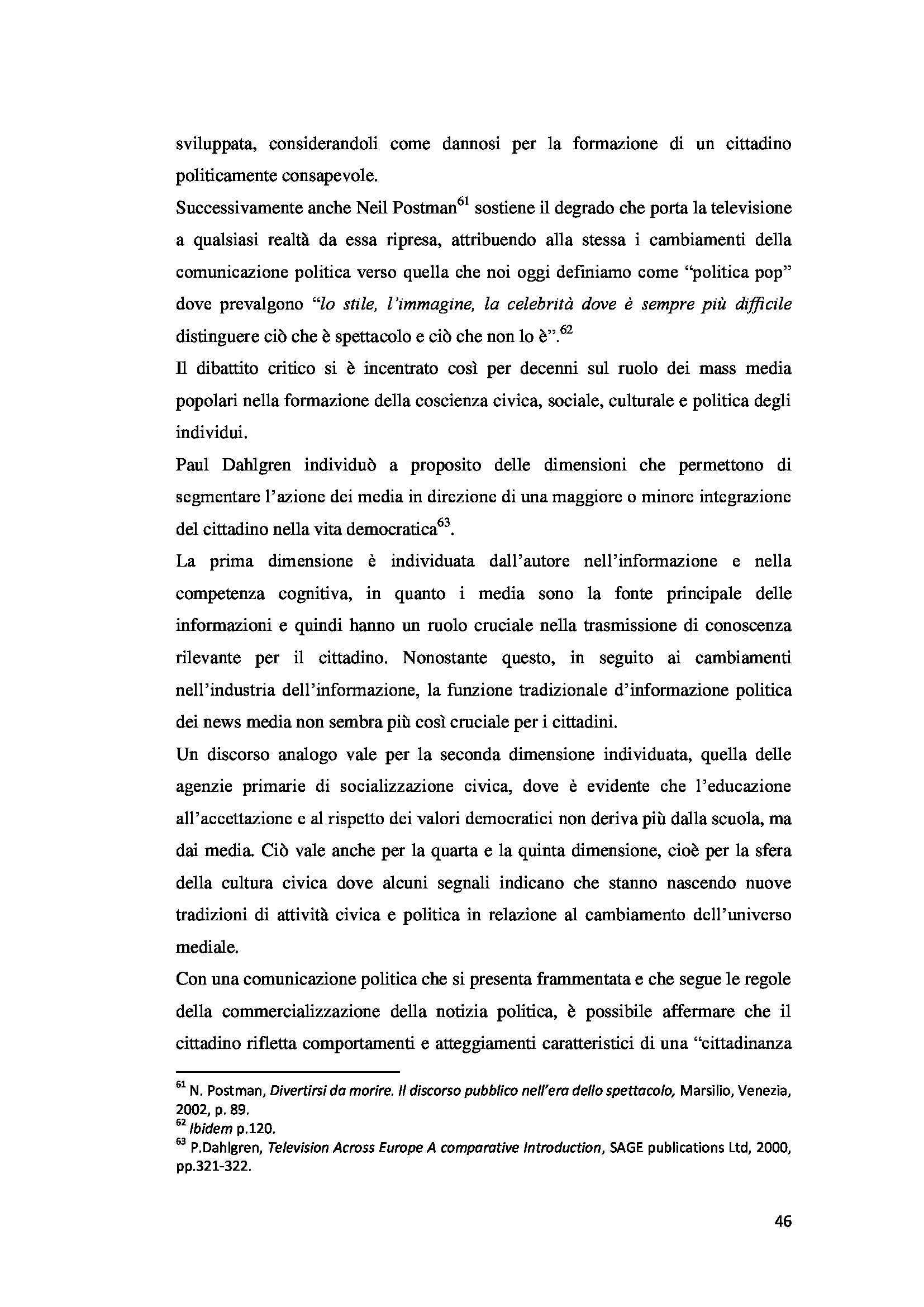 Tesi triennale - La personalizzazione e la spettacolarizzazione della politica Pag. 46