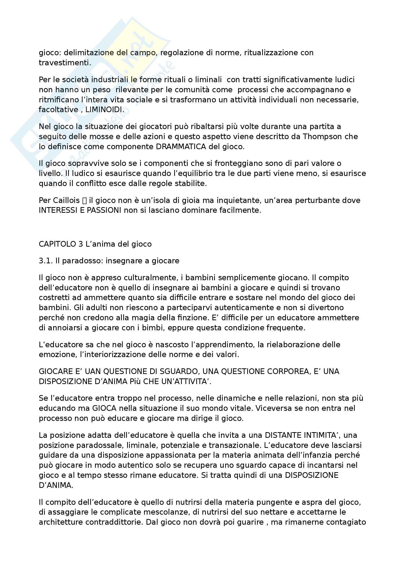 Riassunto esame Pedagogia del Gioco, prof. Antonacci, libro consigliato Puer Ludens: Antimanuale per Poeti, Funamboli e Guerrieri, Antonacci Pag. 6