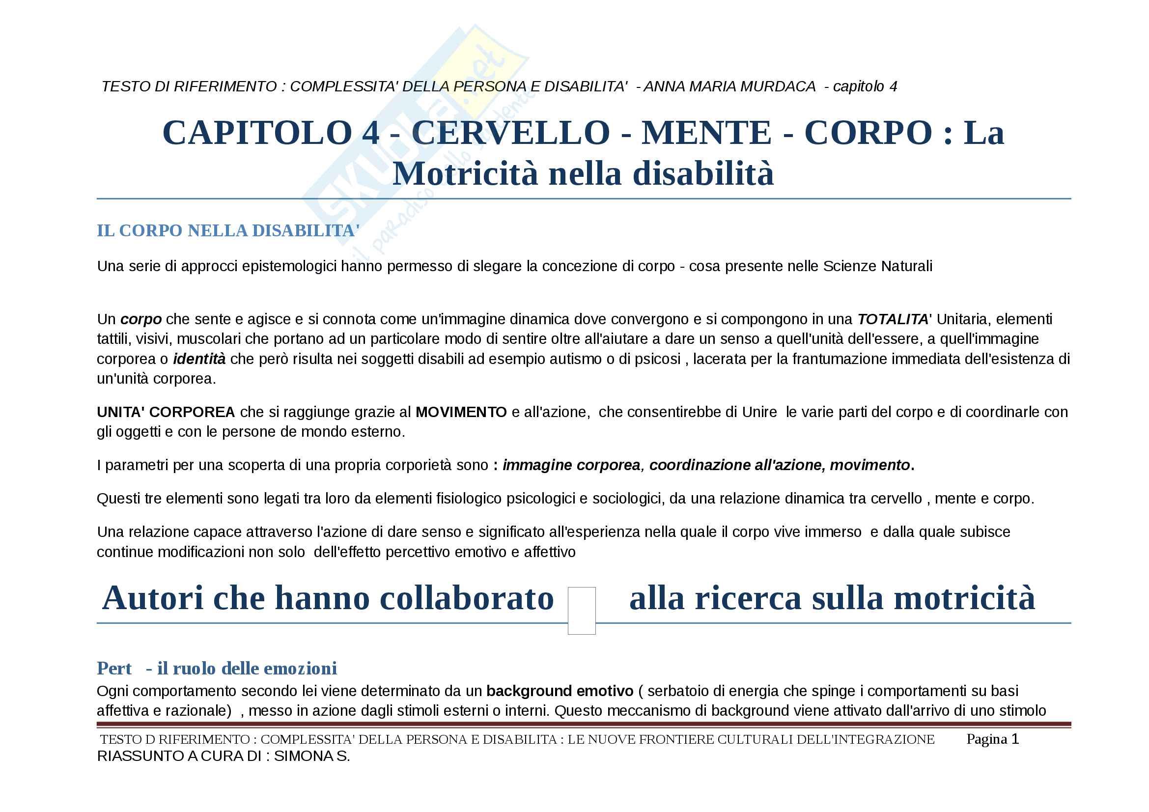 Riassunto esame Didattica speciale, prof. Murdaca, libro consigliato Complessità della persona e disabilità,La motricità nella disabilità