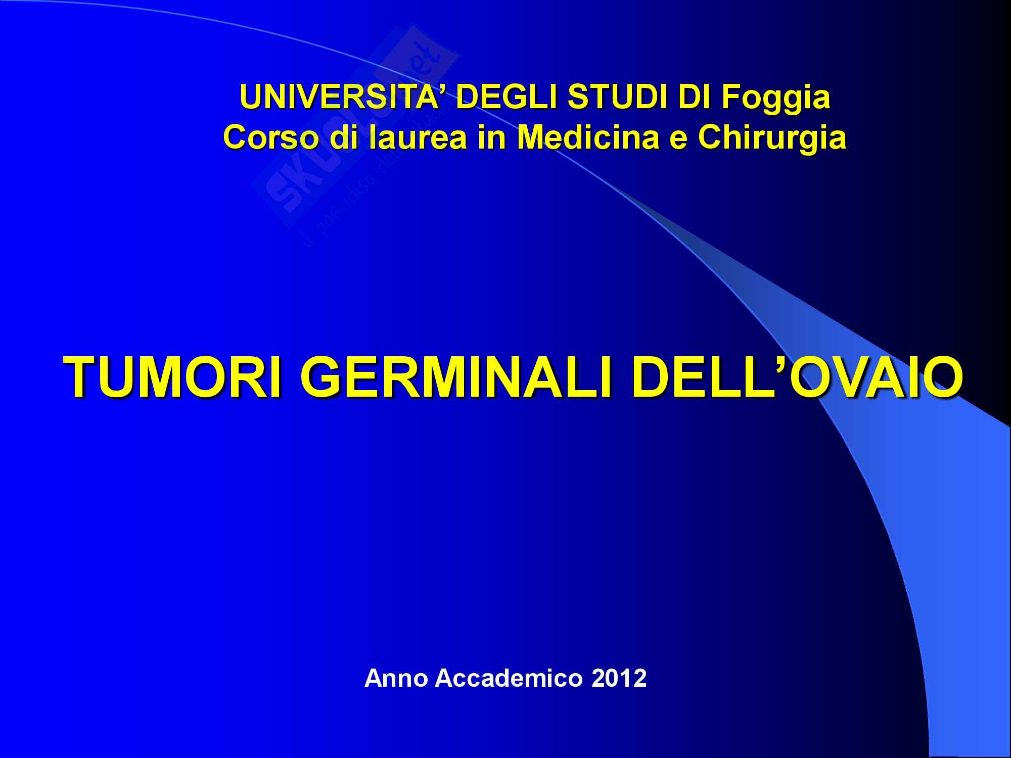 Ginecologia e Ostetricia - Neoplasie germinali ovariche