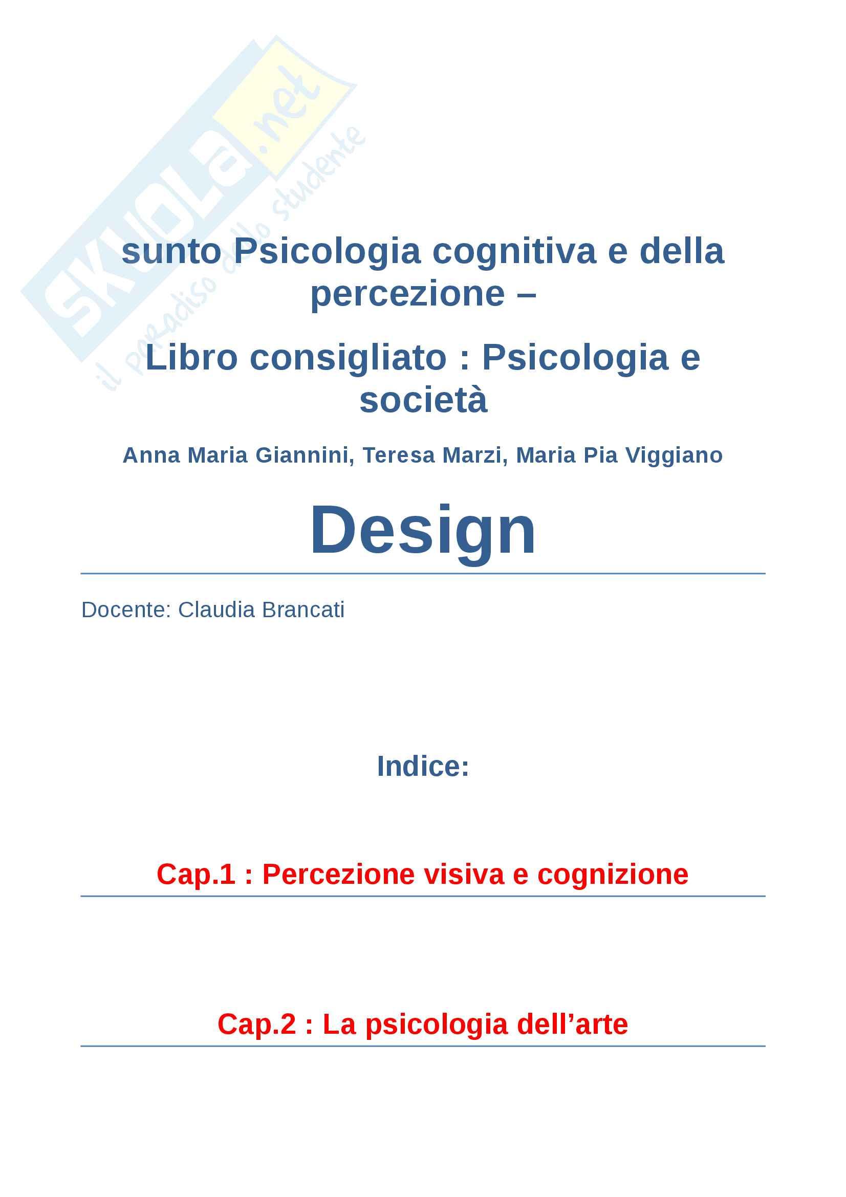Riassunto esame psicologia cognitiva  e della percezione prof.ssa Claudia brancati