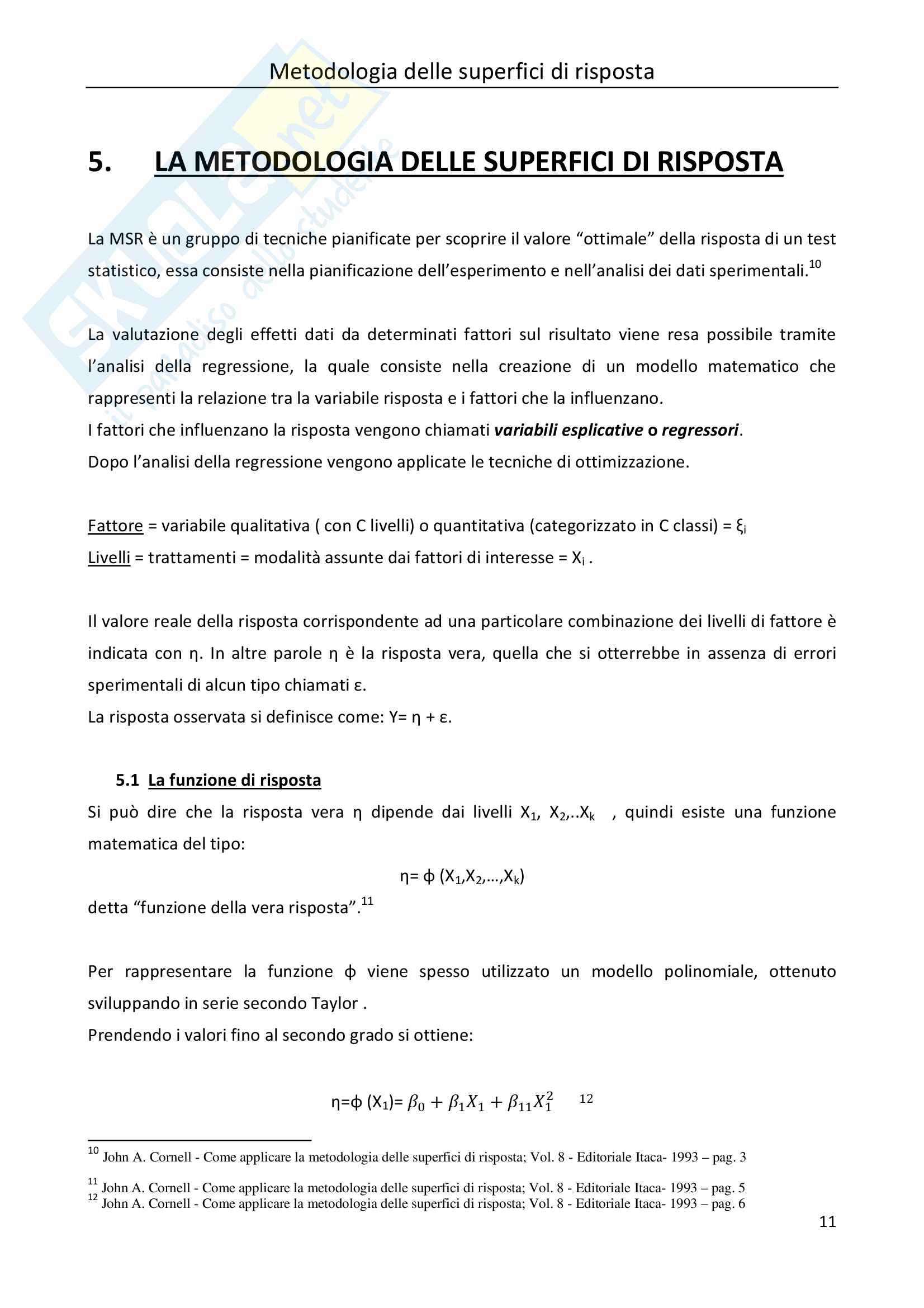 Tesi Statistica: metodologia delle superfici di risposta Pag. 11