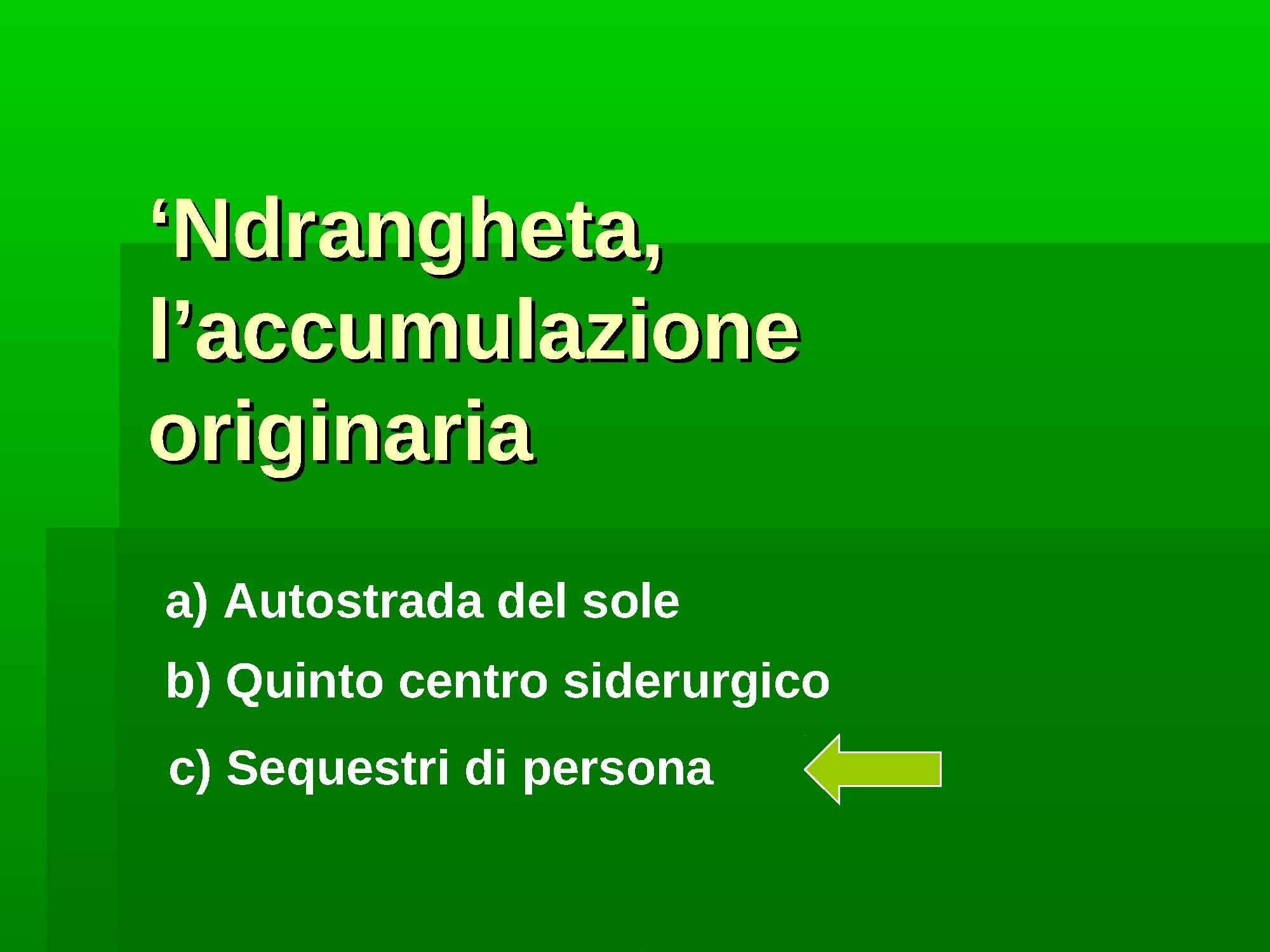 Accumulazione originaria della 'Ndrangheta