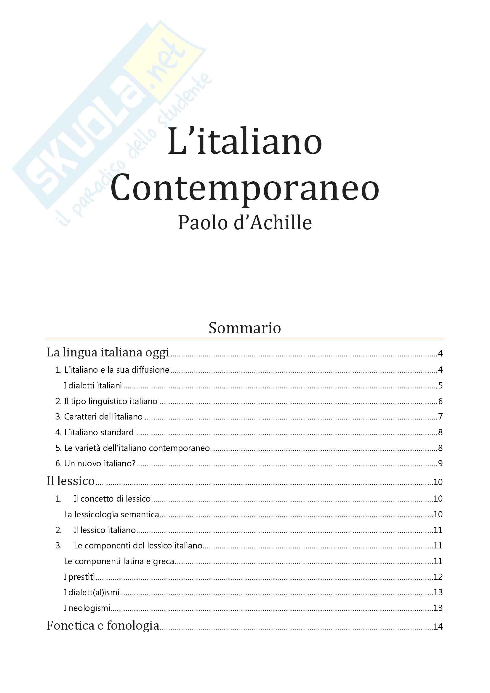 Riassunto esame Lingua e Letteratura Italiana, prof. Troiano, libro consigliato L'Italiano Contemporaneo, D'Achille