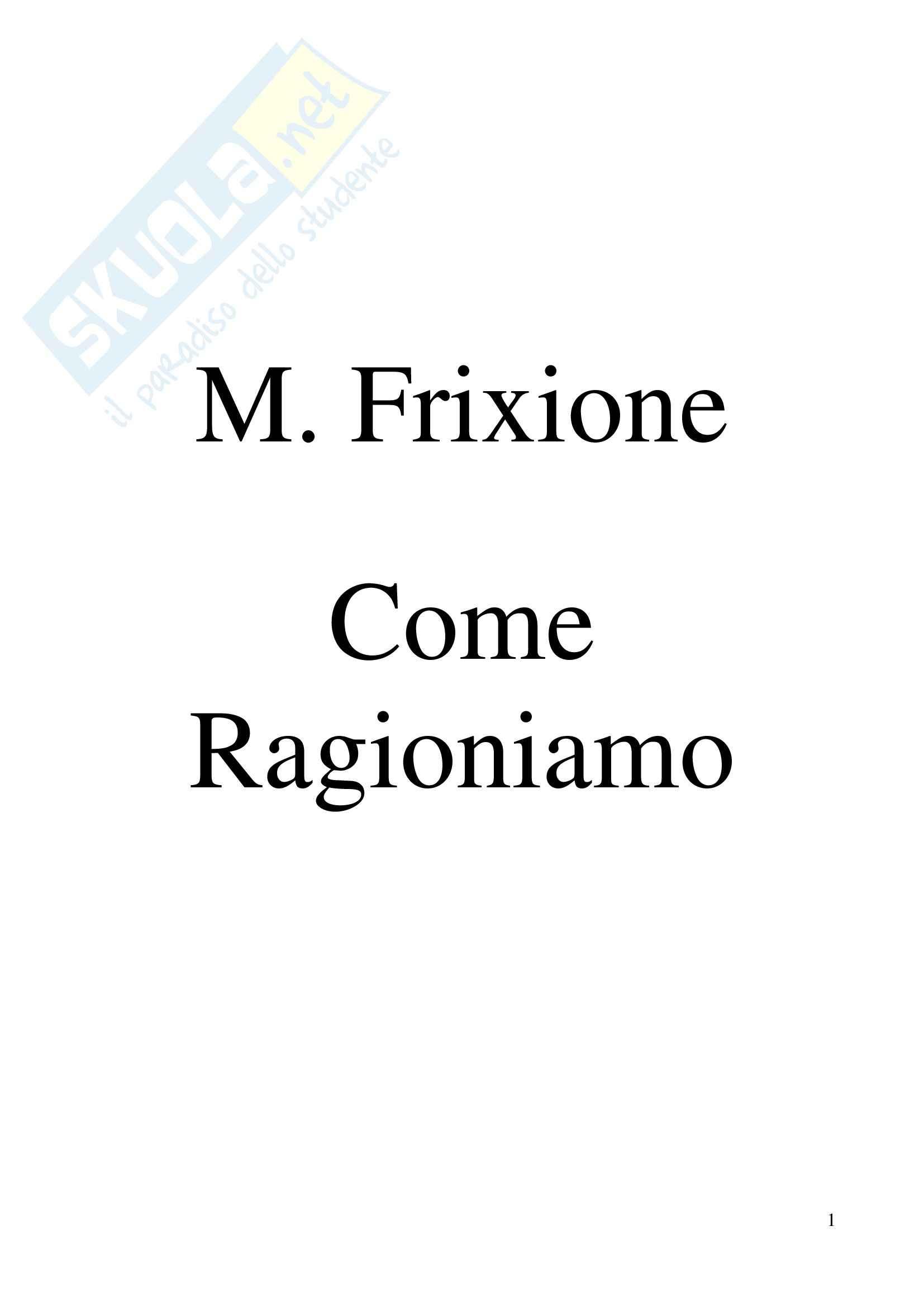 Riassunto esame Lingua italiana II, prof. Pizzoli, libro consigliato Come Ragioniamo, Frixione