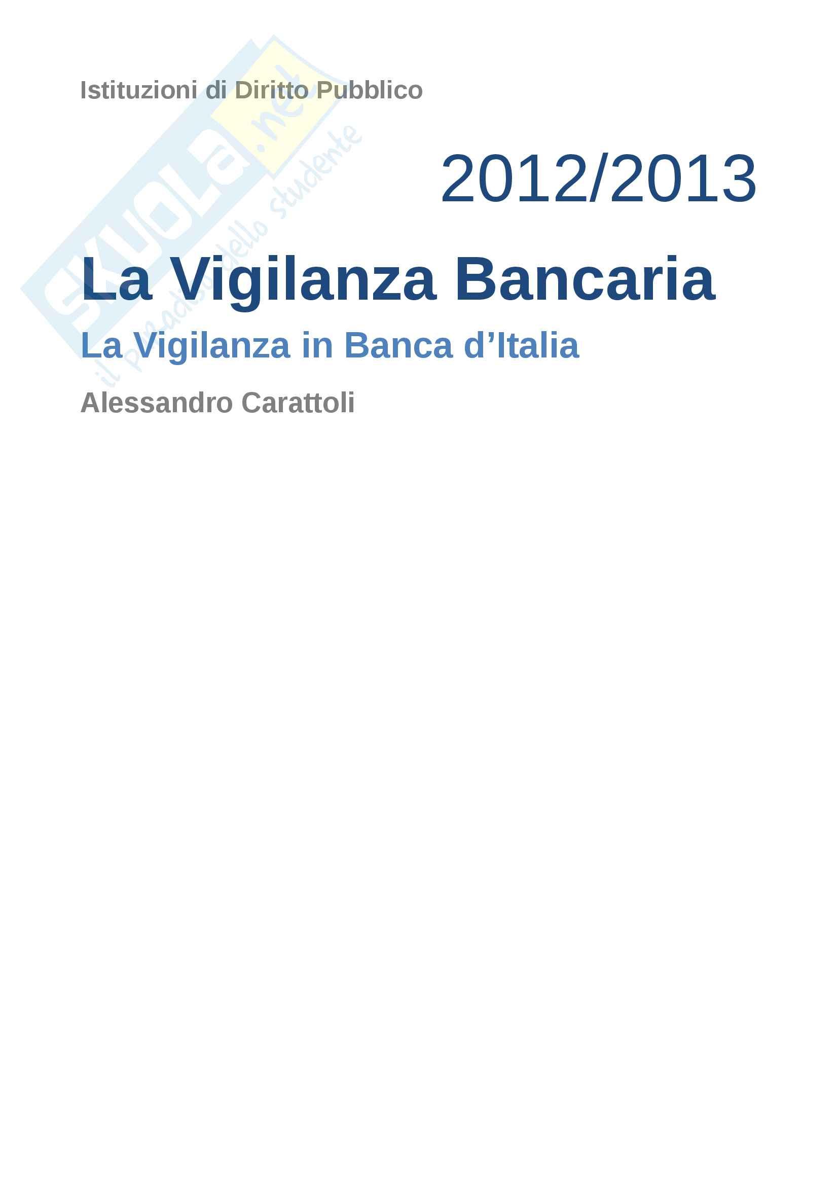 La vigilanza bancaria, tesina istituzioni di diritto pubblico, miccù