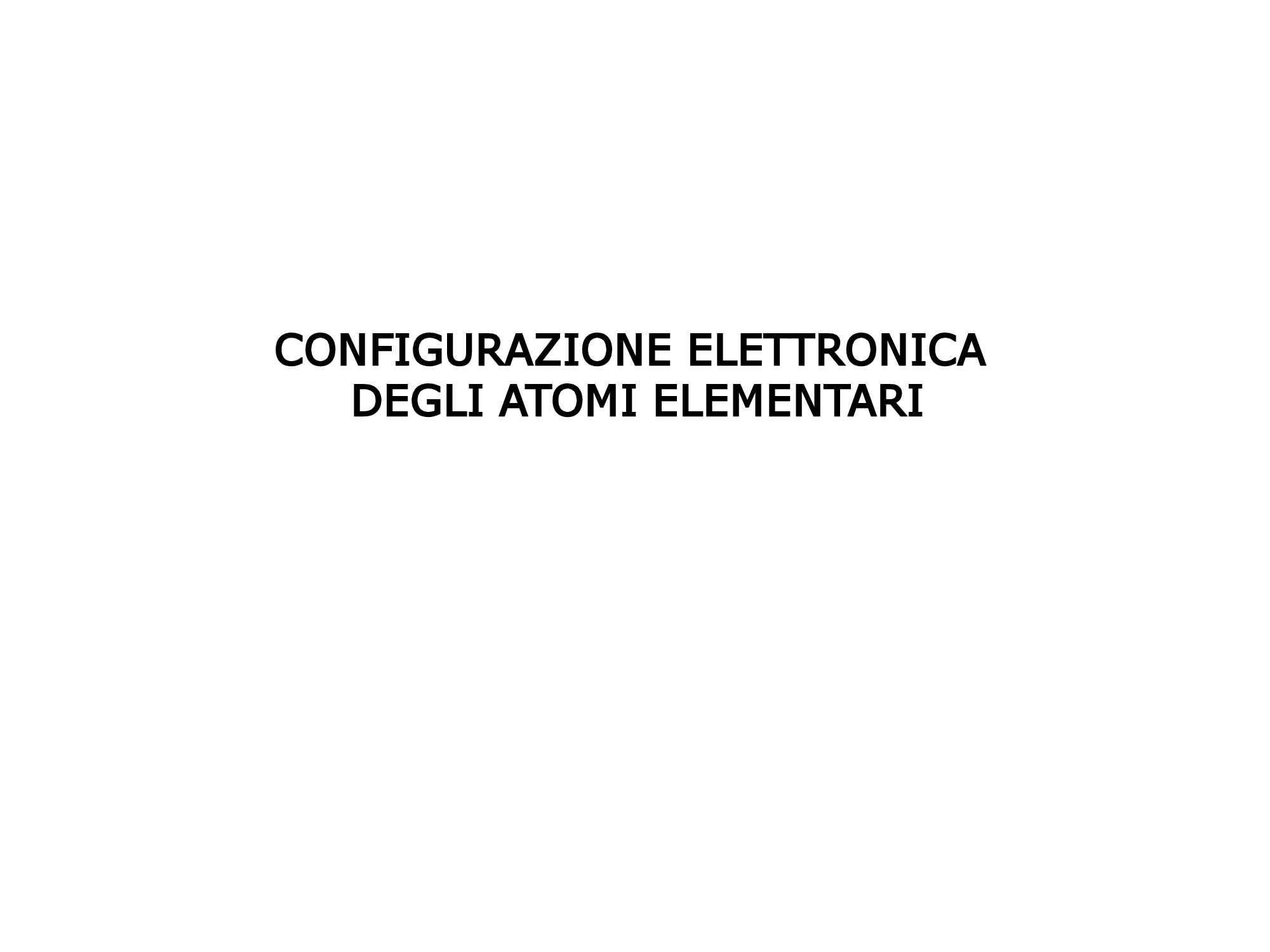Atomi - Configurazione elettronica