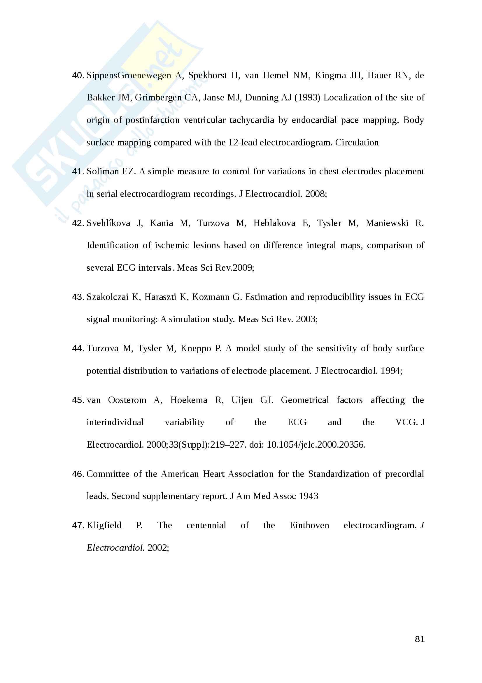 TESI DI LAUREA:Infermieri ed ECG: quali competenze e responsabilità? Indagine conoscitiva di tipo descrittivo Pag. 81