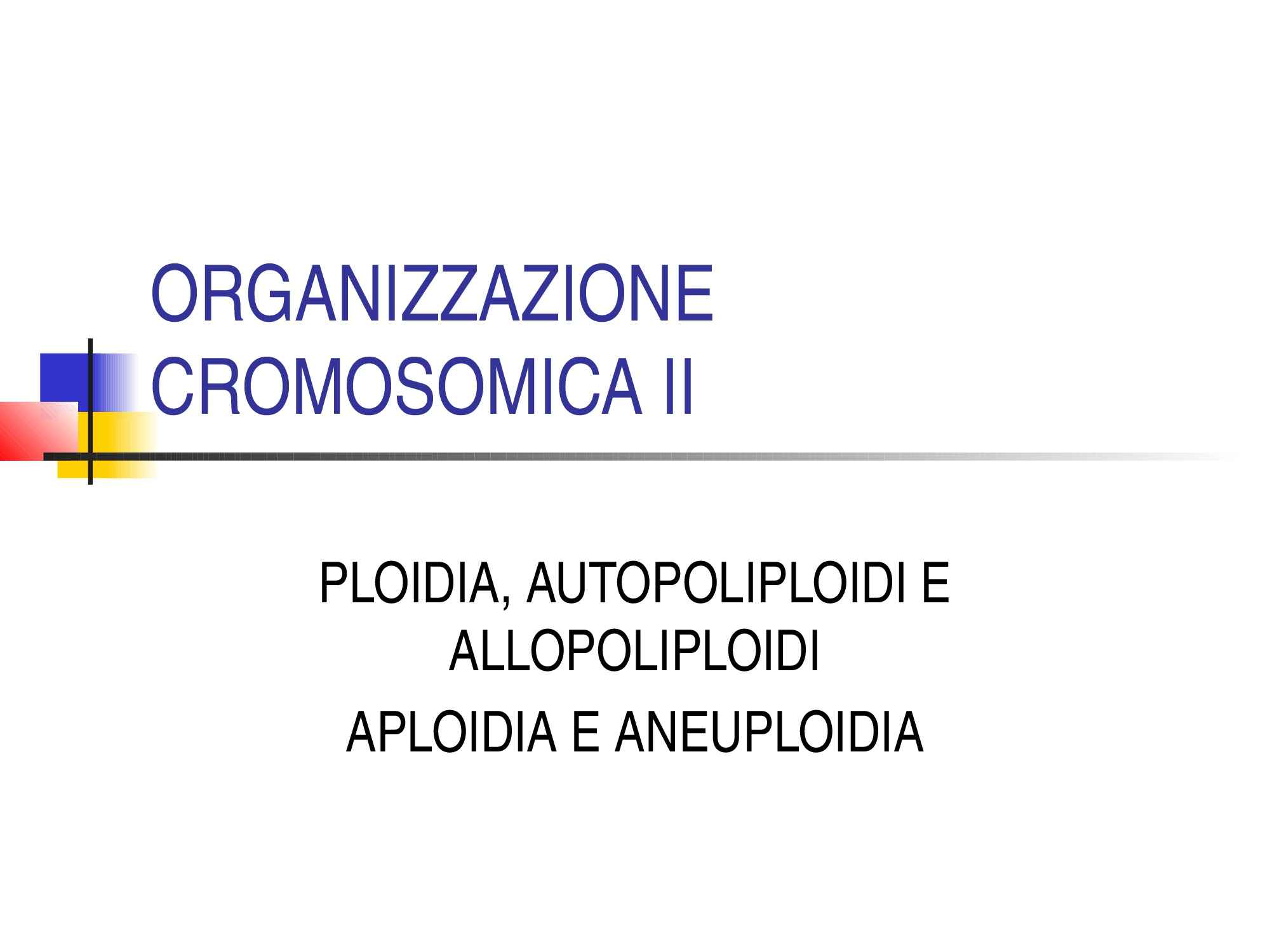 Poliploidia e selezione