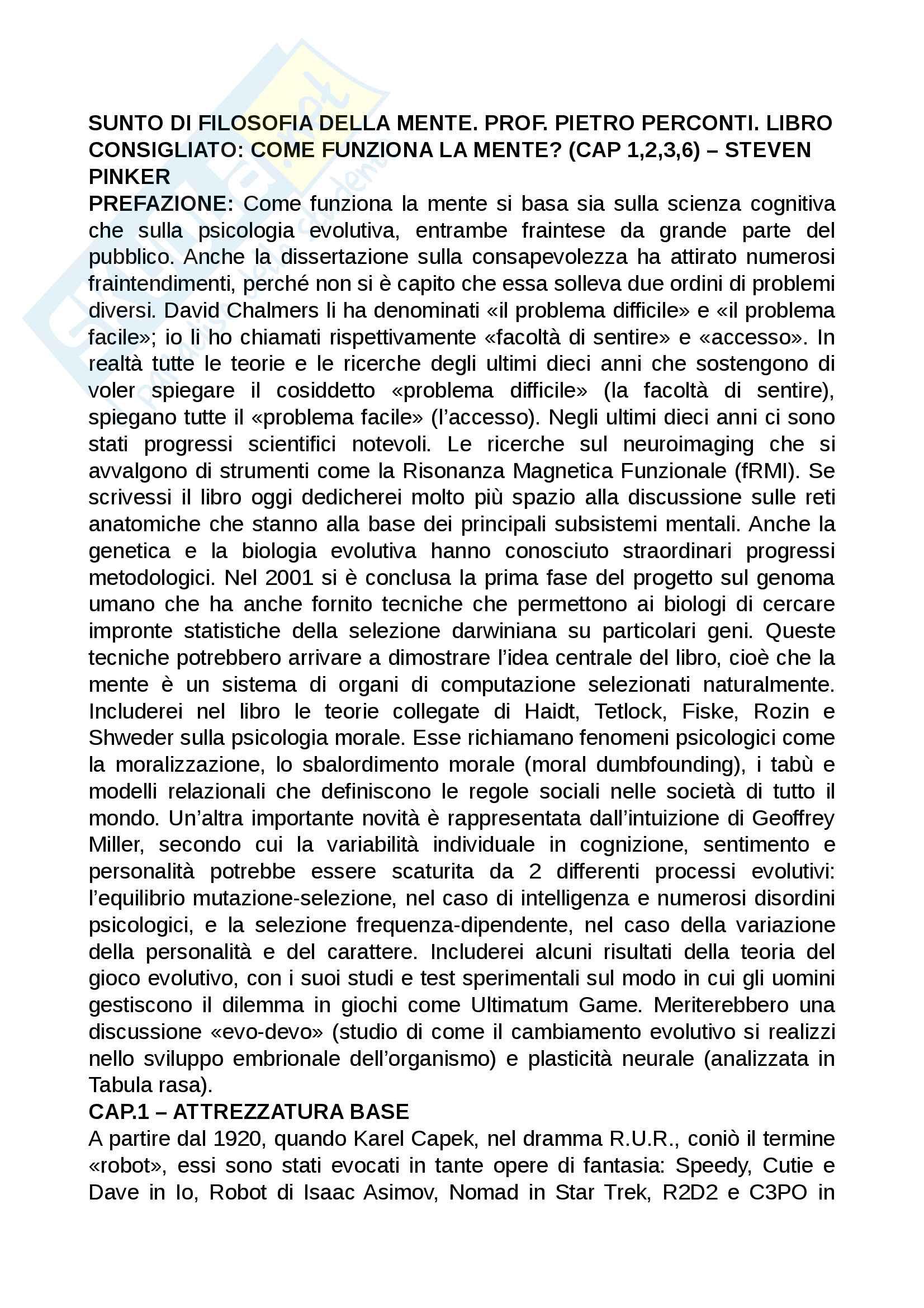 Riassunto esame filosofia della mente, Prof. Pietro Perconti. Testo consigliato Come funziona la mente, S. Pinker, cap 1, 2, 3, 6