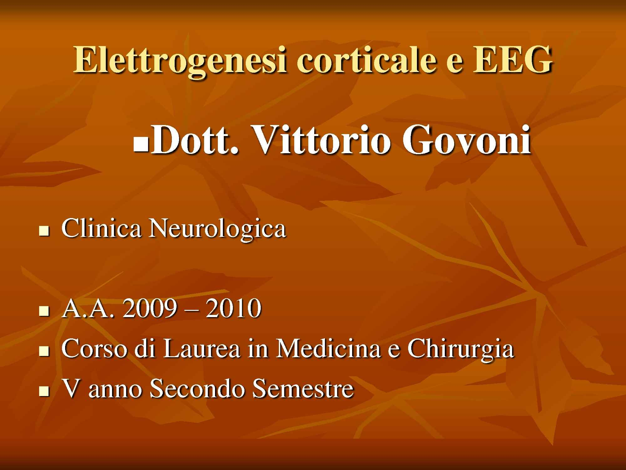 Elettrogenesi corticale e EEG