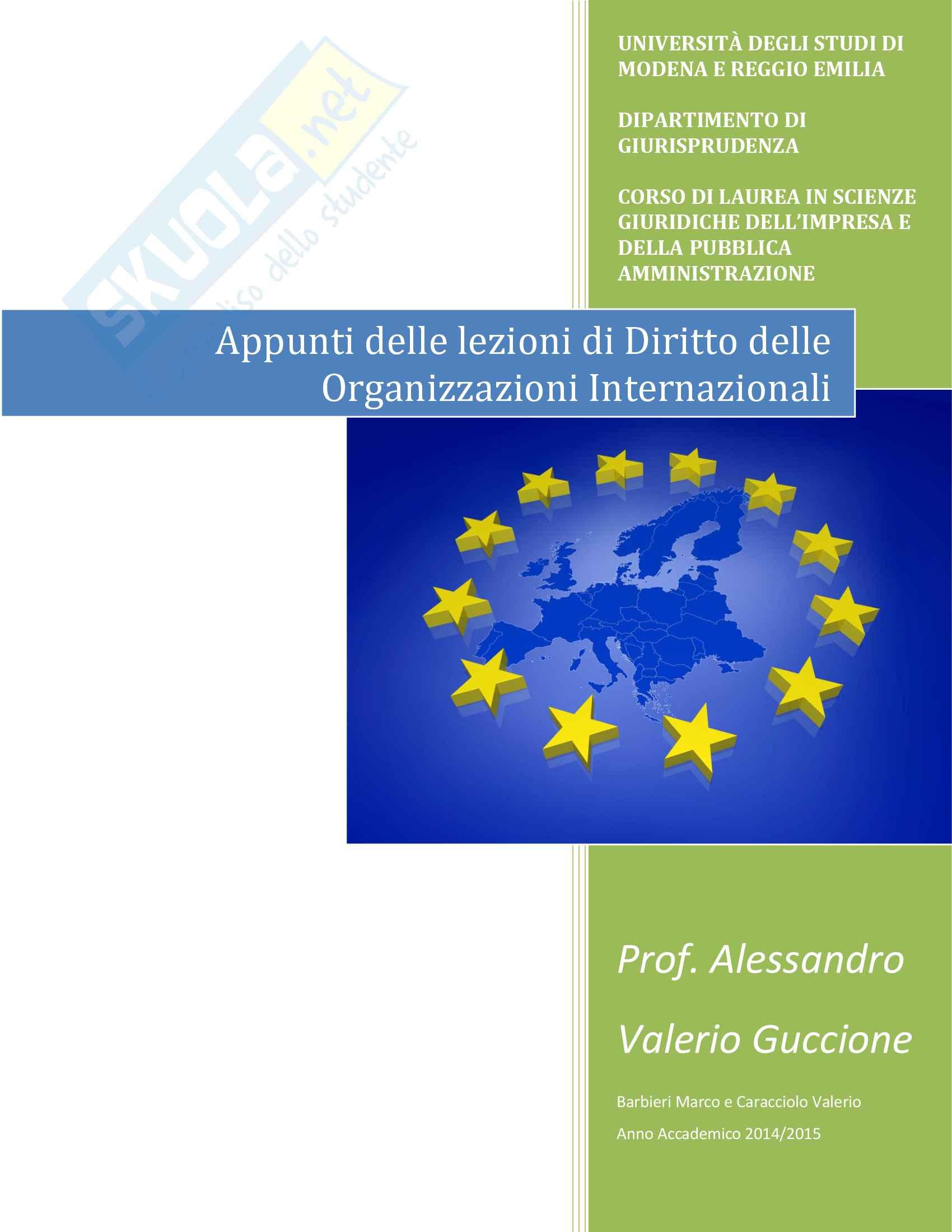 Appunti delle lezioni di Diritto delle Organizzazioni Internazionali del Prof. Alessandro Valerio Guccione, Anno Accademico 2014/2015