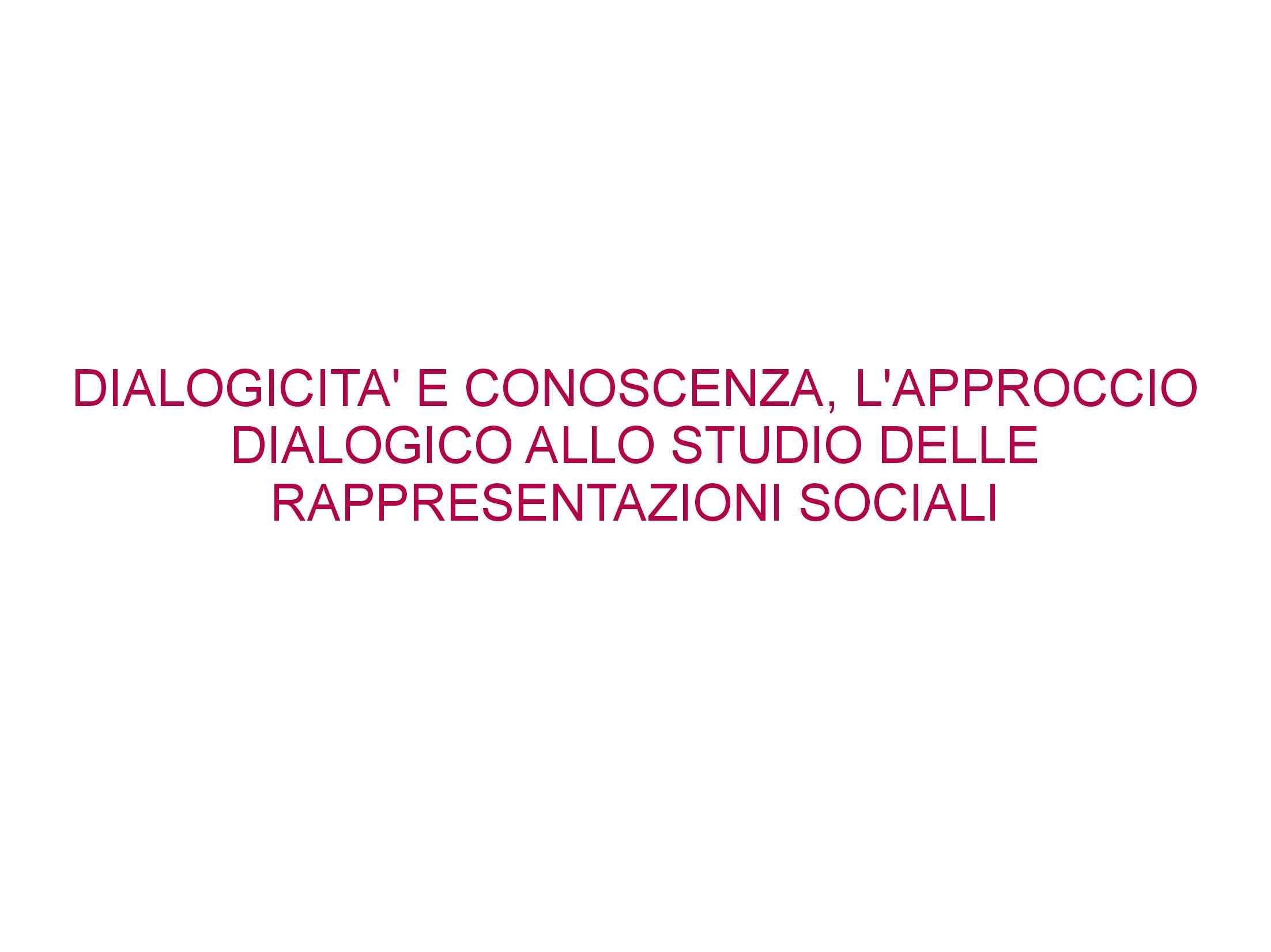 Approccio dialogico - Psicologia sociale