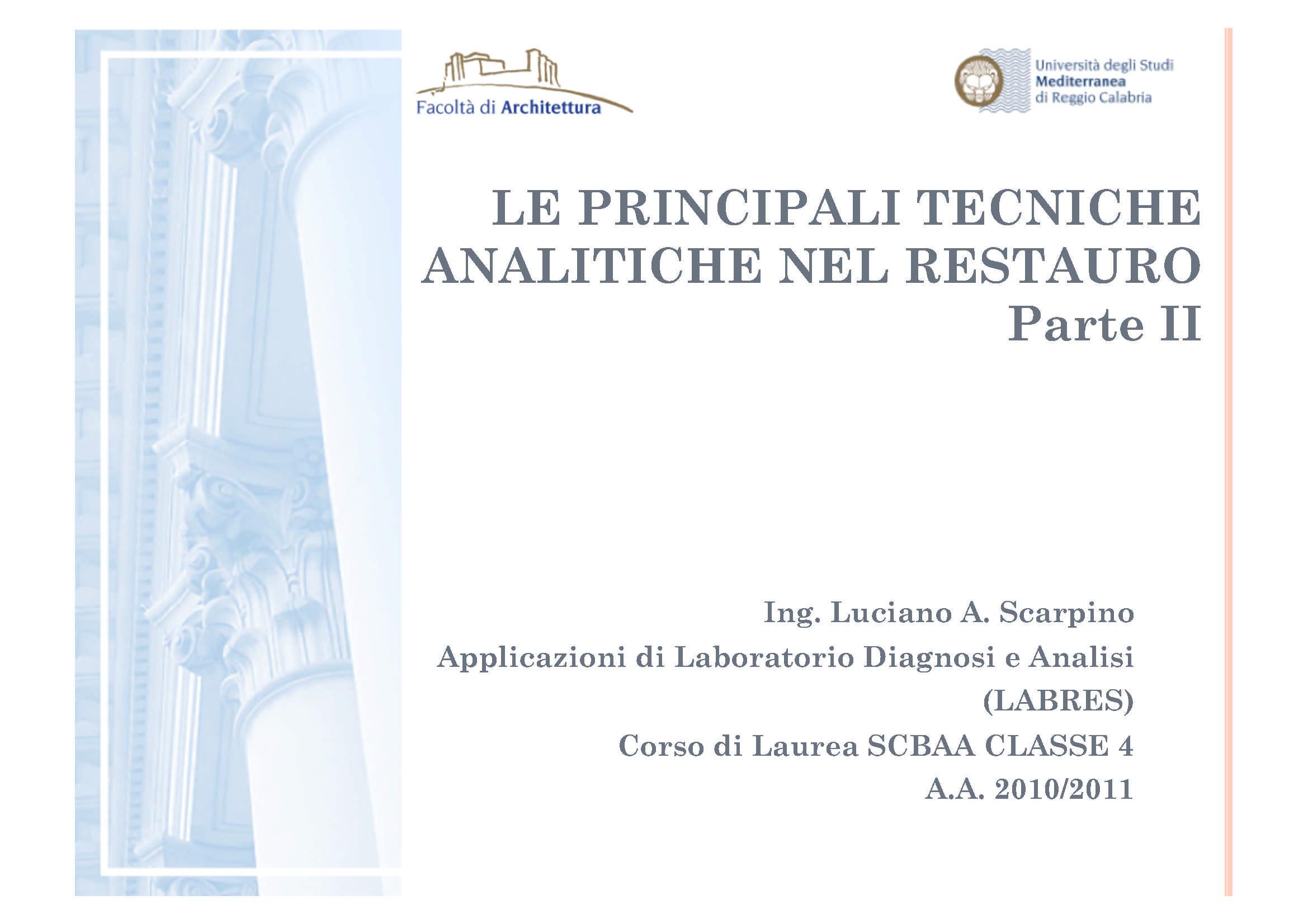 Tecniche analitche nel restauro  - Tecniche paradistruttive