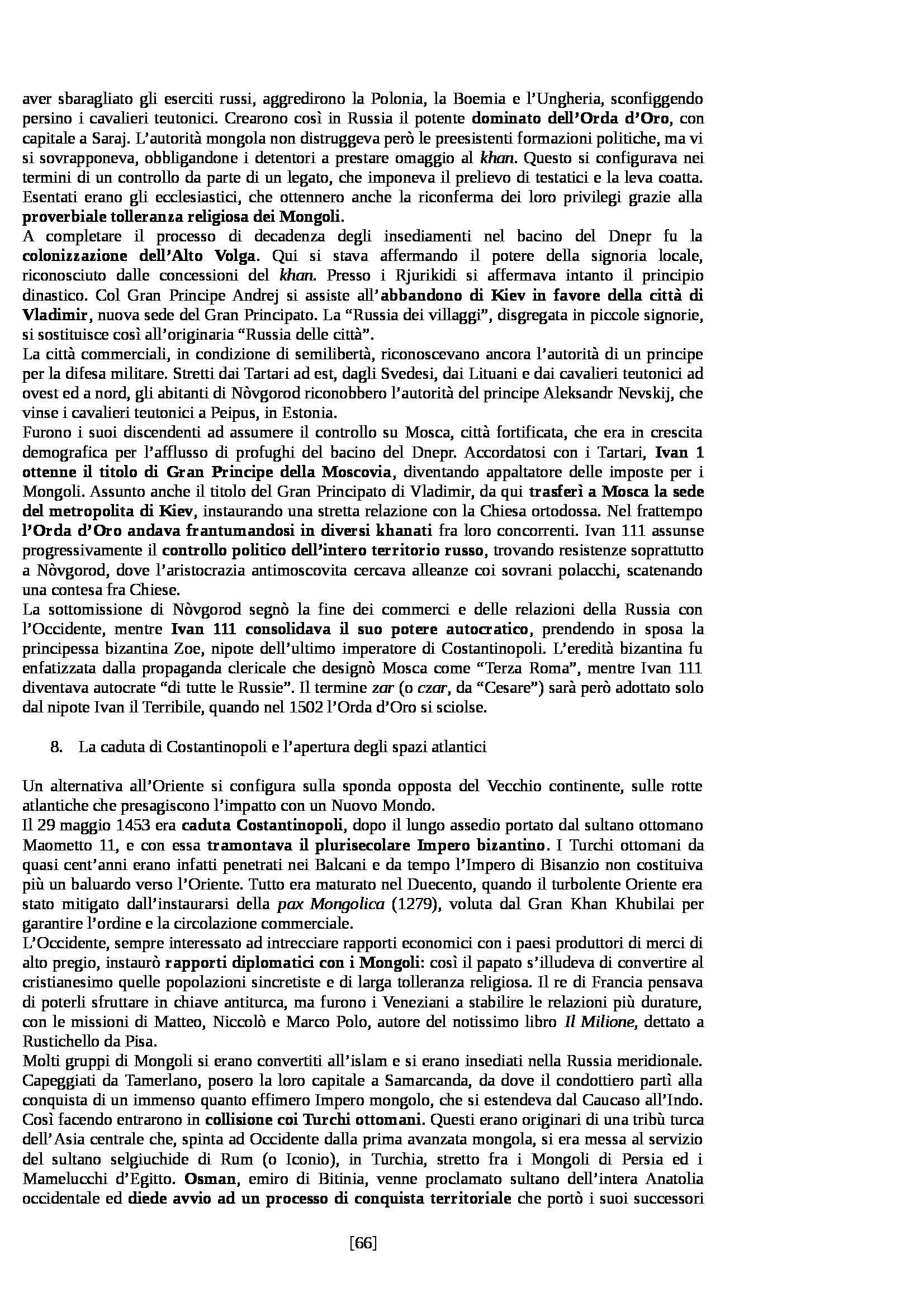Riassunto esame Storia Medievale, prof. Sergi, libro consigliato Dieci Secoli di Medioevo di Bordone e Sergi Pag. 66