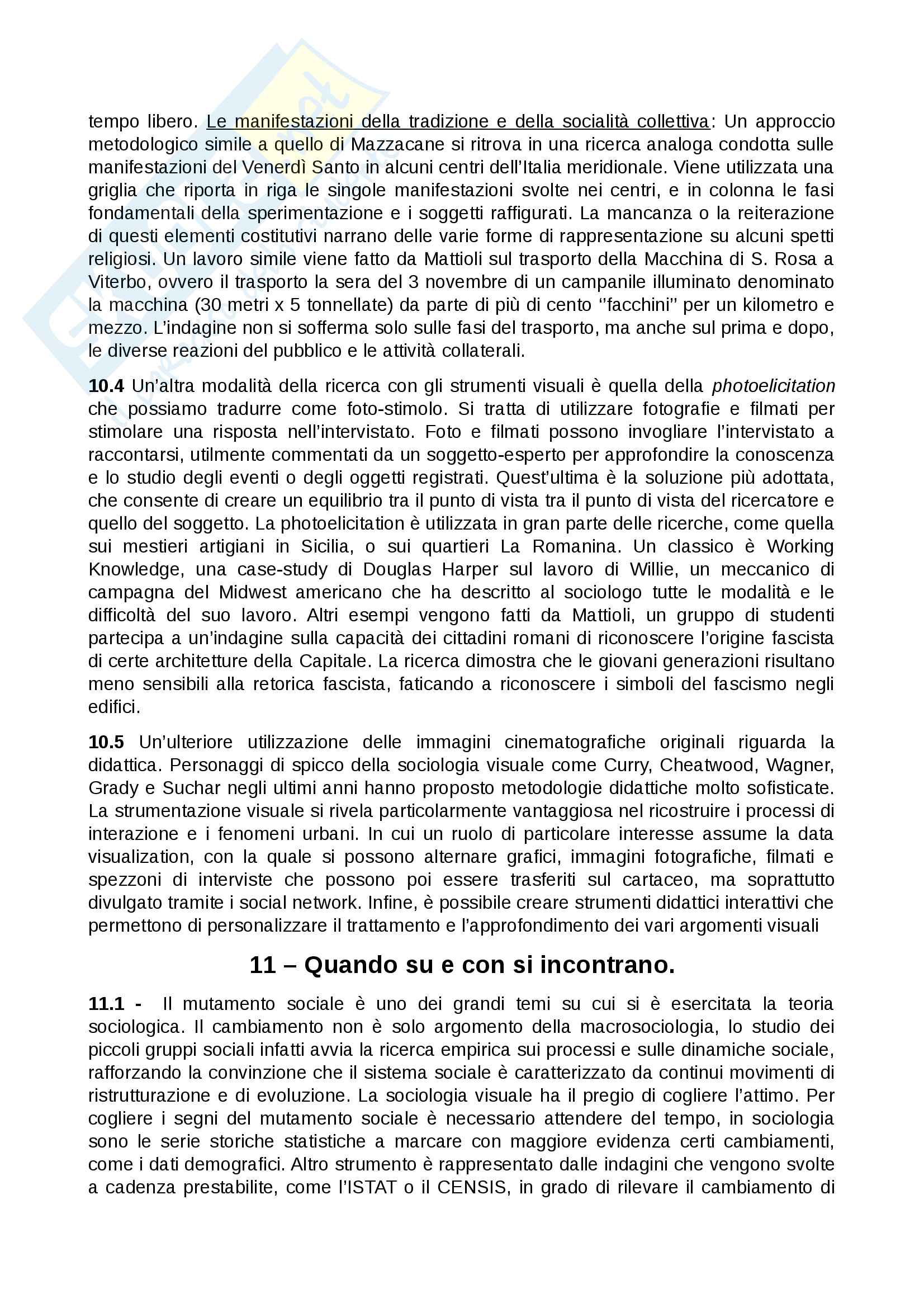 Riassunto esame Sociologia dei processi culturali, prof. Mattioli, libro consigliato La sociologia visuale, che cos'è e come si fa, Mattioli Pag. 21