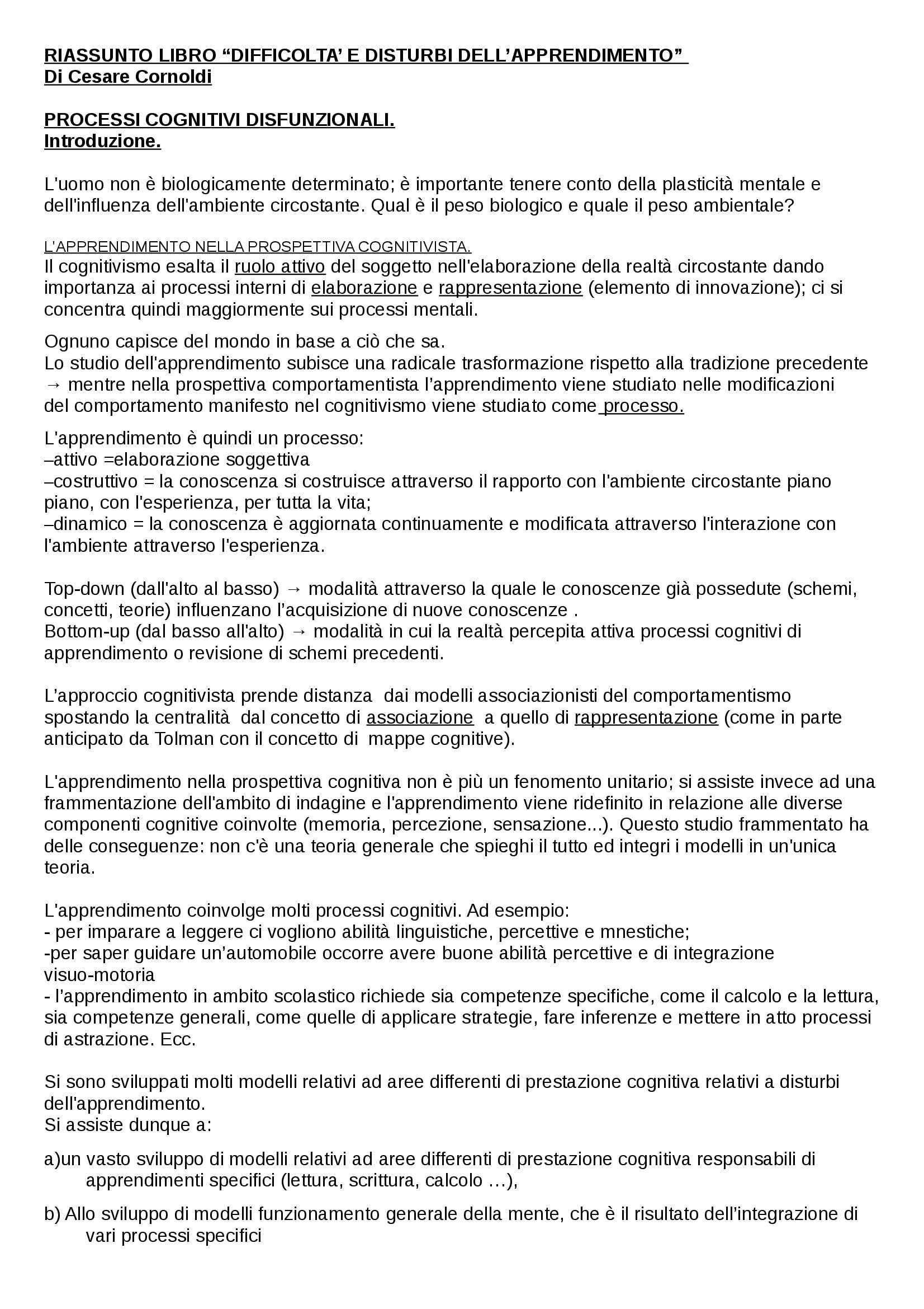Riassunto esame Processi Cognitivi Disfunzionali, prof. Cicogna, libro consigliato Difficoltà e Disturbi dell'apprendimento di Cornoldi