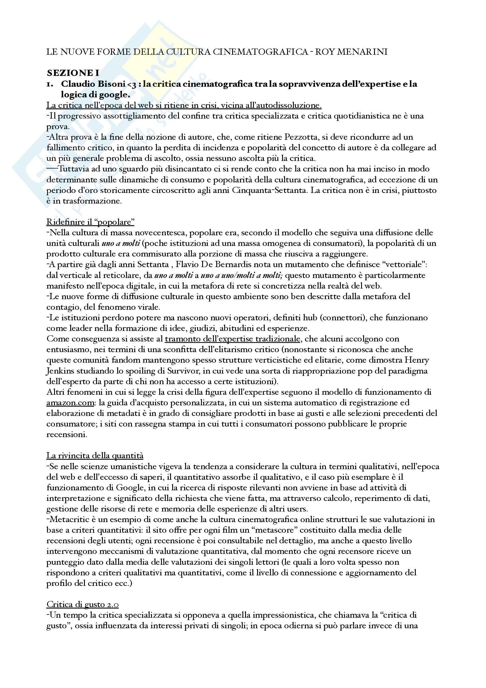 Riassunto esame storia e metodologia della critica cinematografica, prof. Claudio Bisoni, libro consigliato Le Nuove Forme della Cultura Cinematografica. Critica e cinefilia nell'epoca del web, Roy Menarini