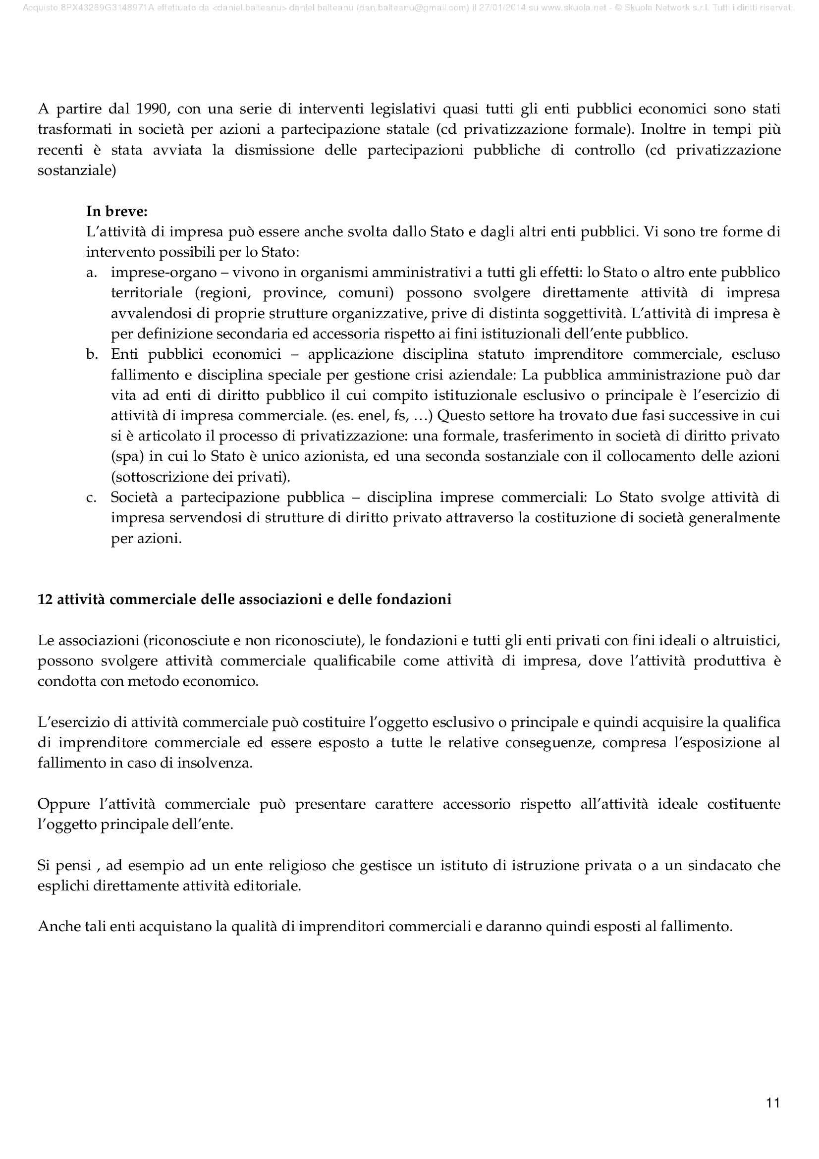 Riassunto esame Diritto commerciale, prof. Restivo, libro consigliato Manuale di Diritto commerciale Vol. 1 e 2, Campobasso Pag. 11