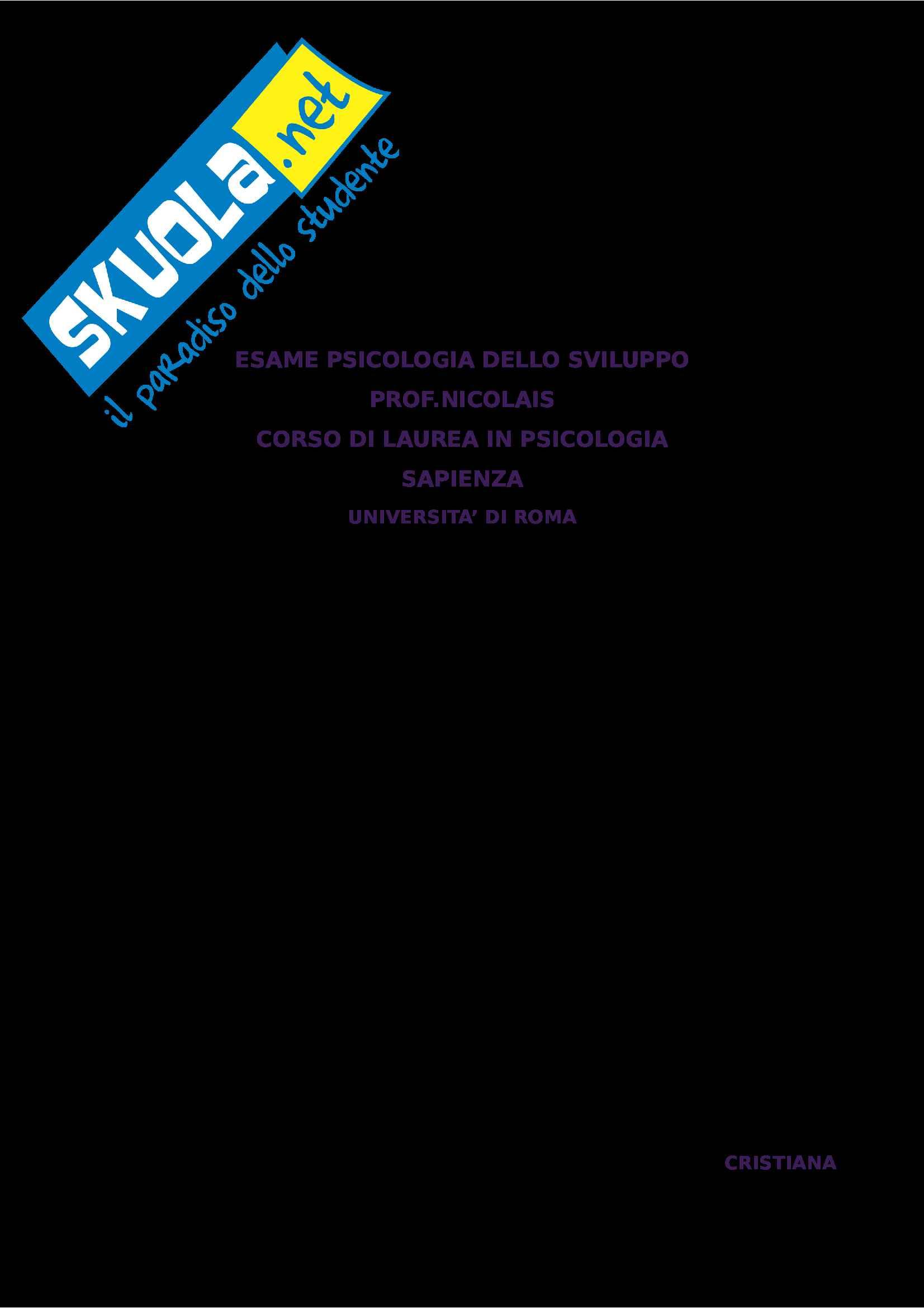 Riassunto esame Psicologia dello Sviluppo, Prof. Nicolais, libro consigliato Manuale Psicologia dello Sviluppo, Shaffer e Kipp