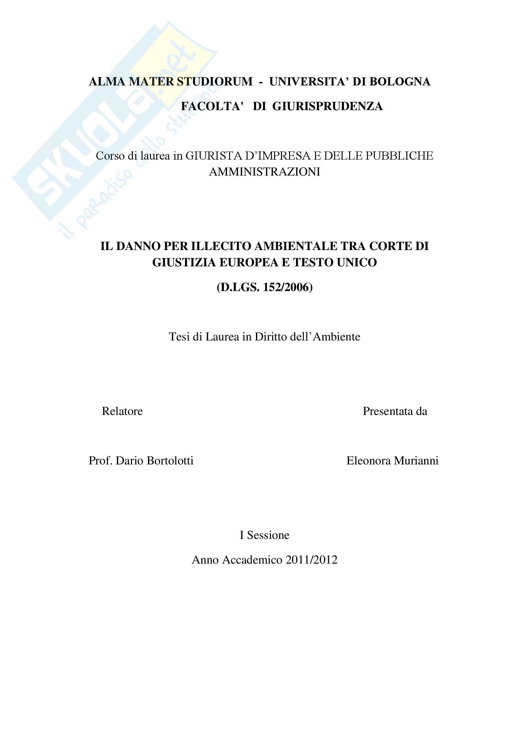 Il danno per illecito ambientale tra Corte di Giustizia Europea e Testo Unico d. lgs 152/2006