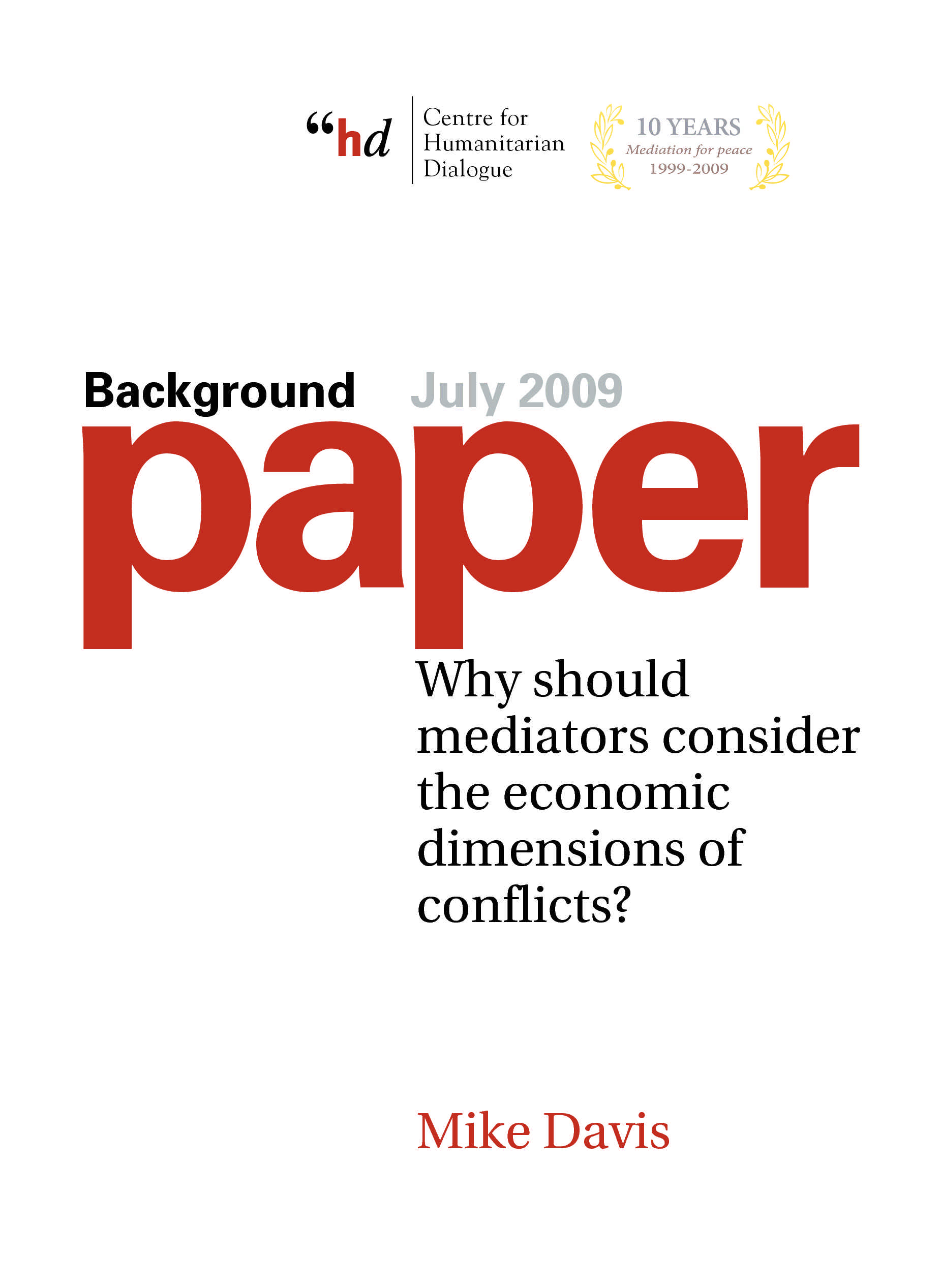 Why should mediators consider the economic dimensions of conflicts?